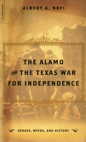 The Alamo And The Texas War For Independence