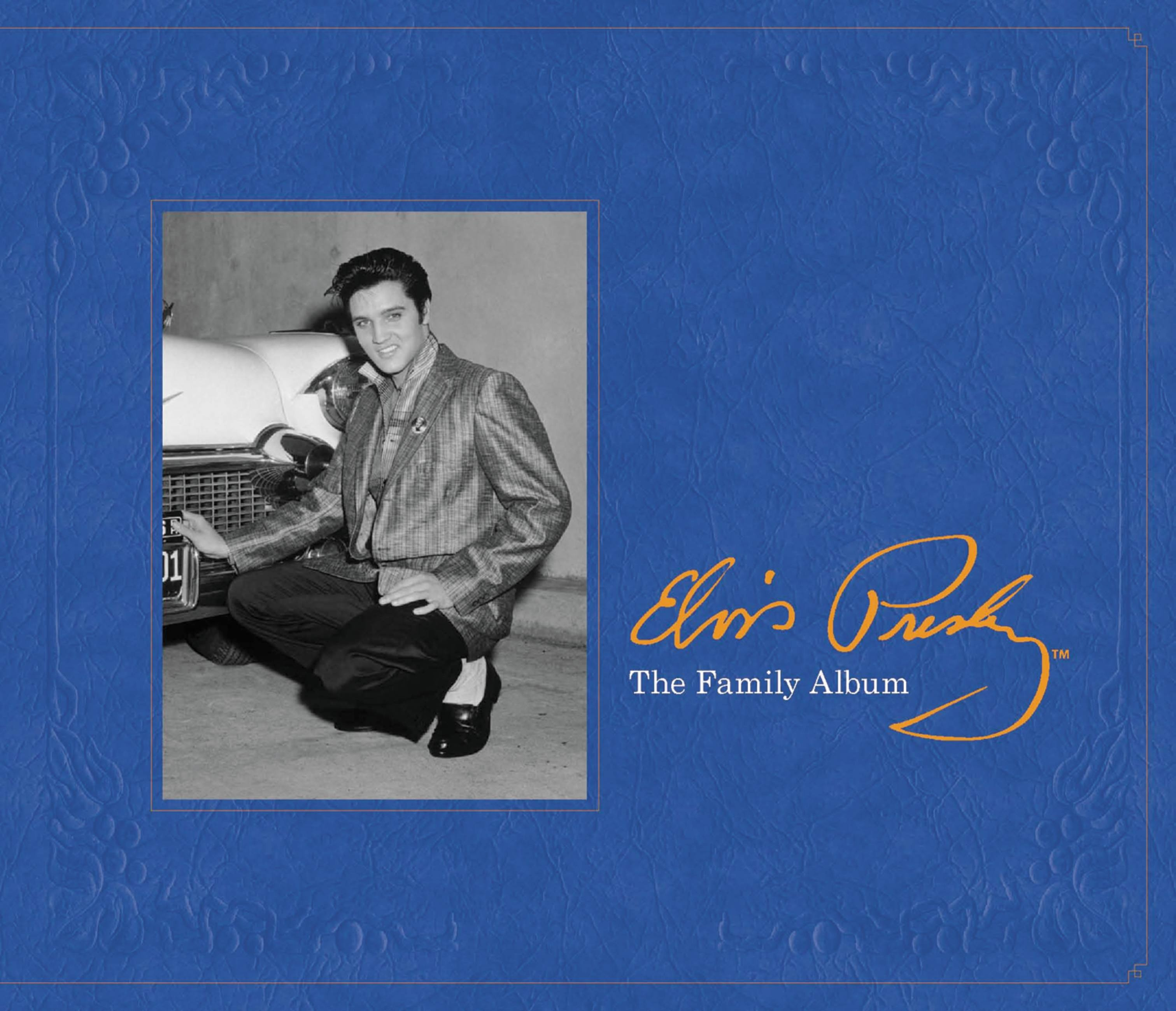 Elvis Presley: The Family Album