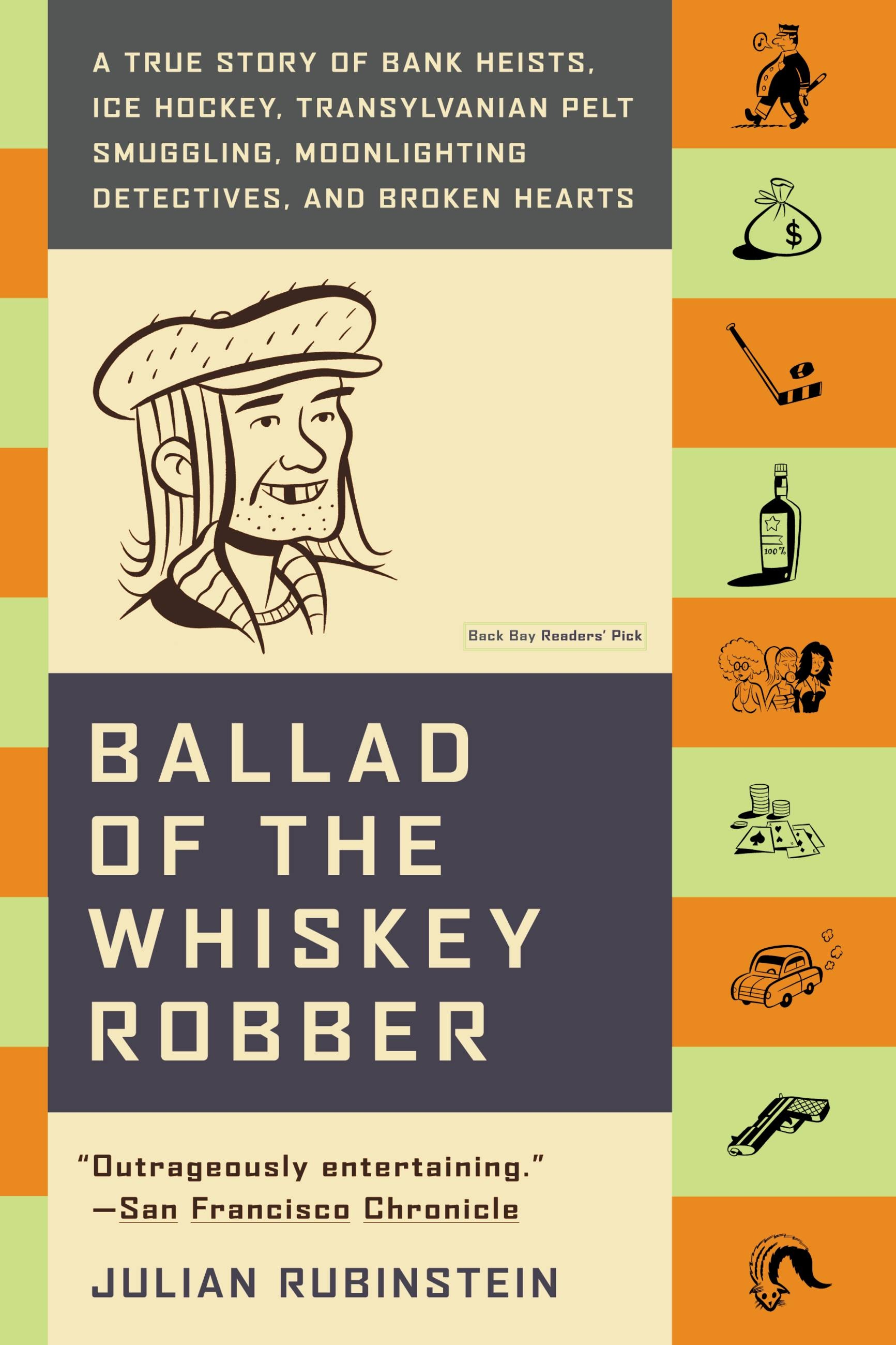 Ballad of the Whiskey Robber