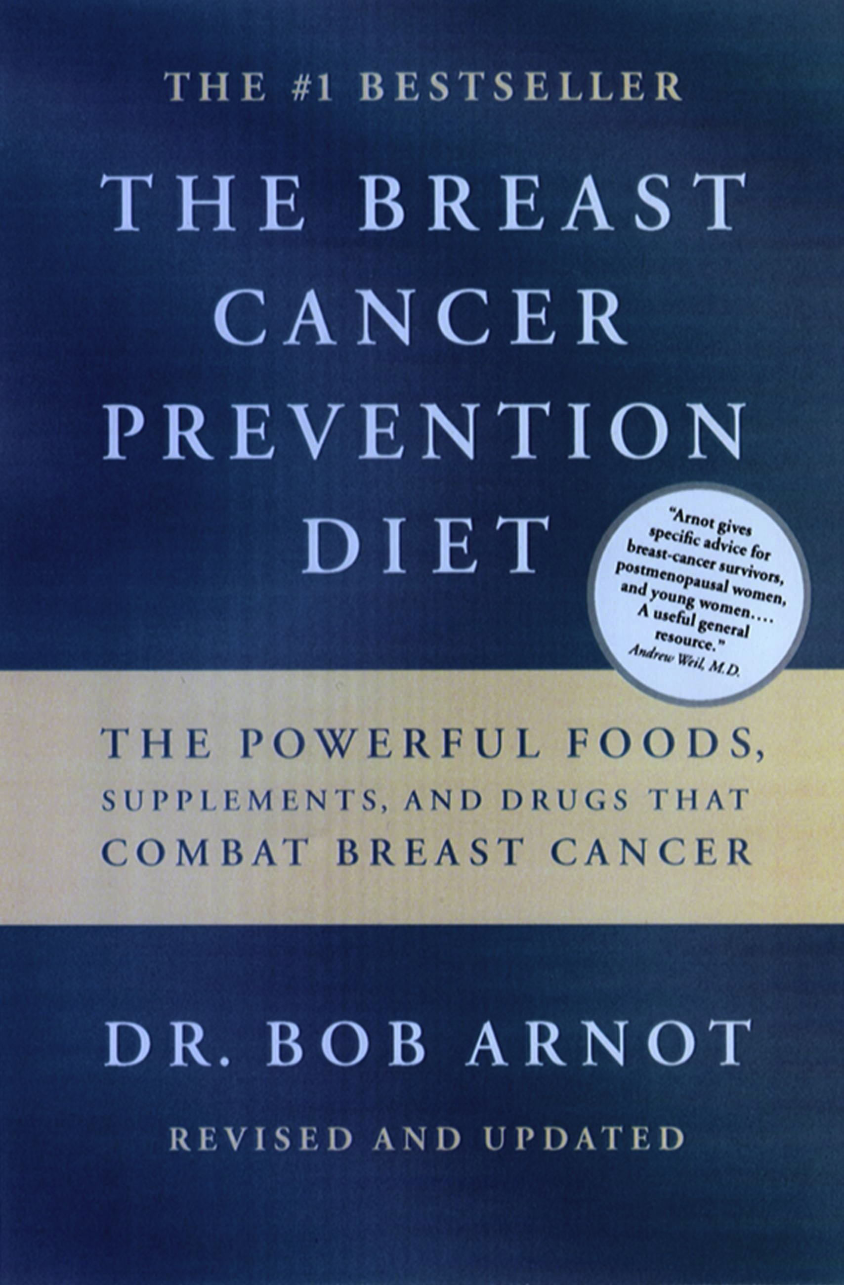 Breast Cancer Prevention Diet, The