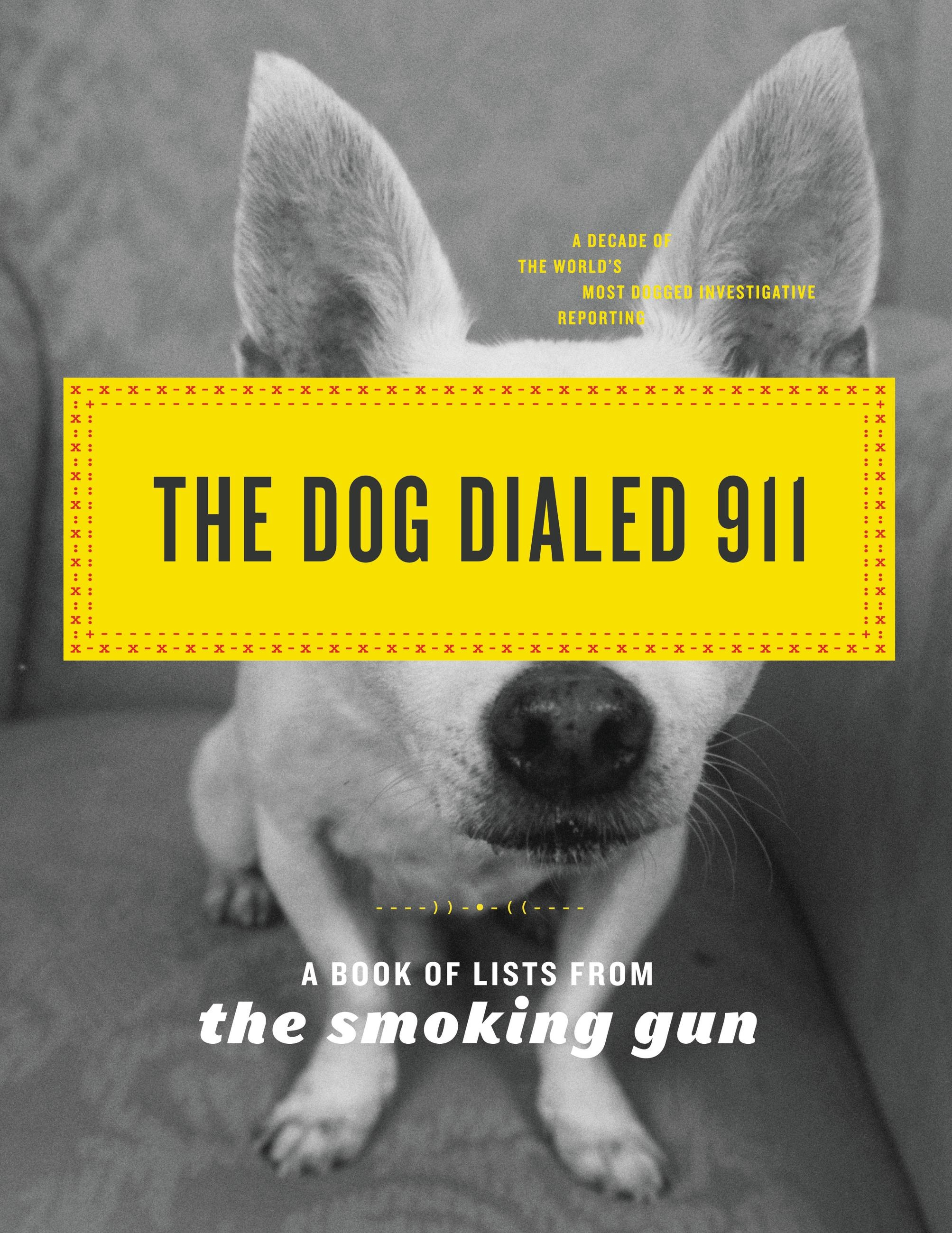 Dog Dialed 911, The