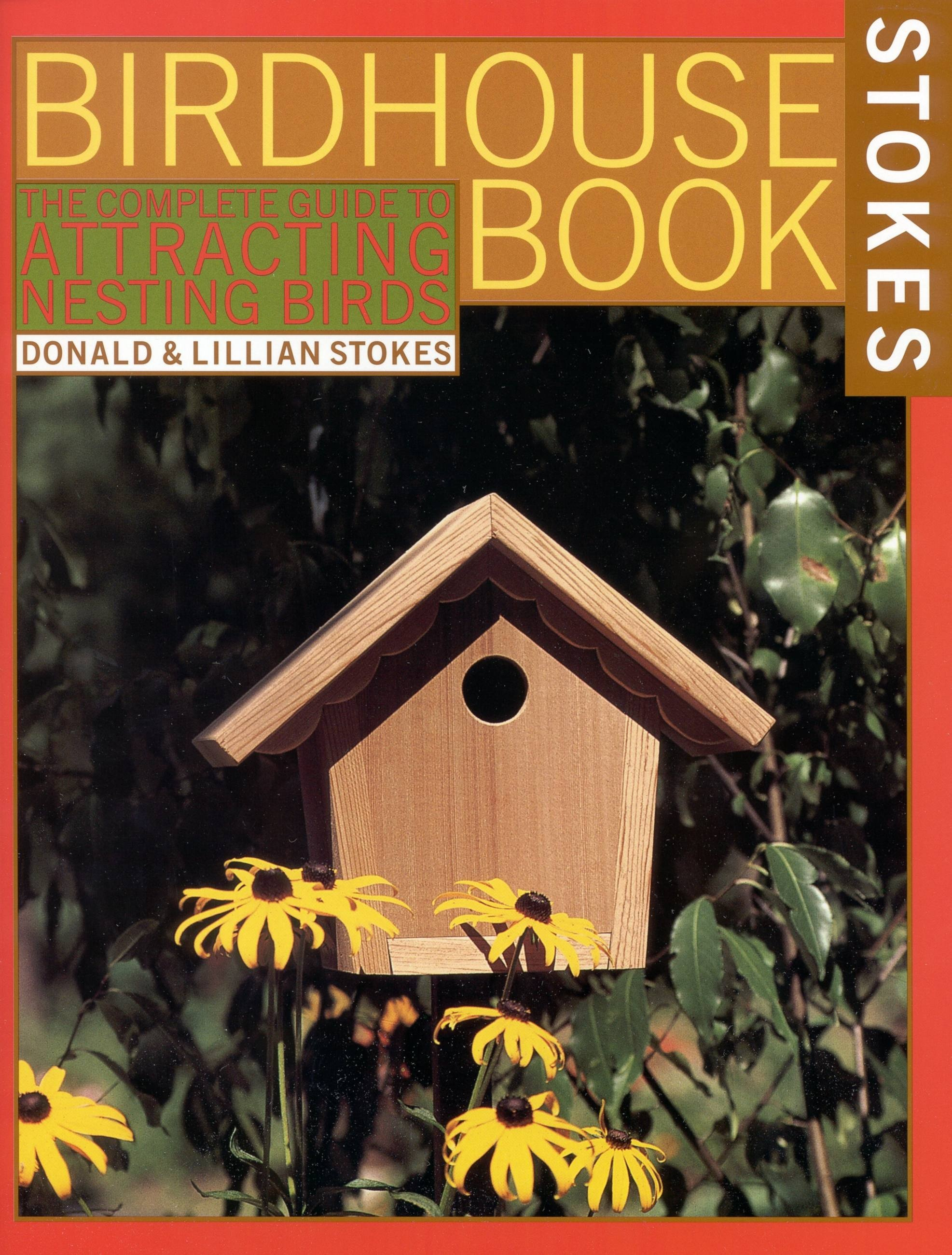 Complete Birdhouse Book, The