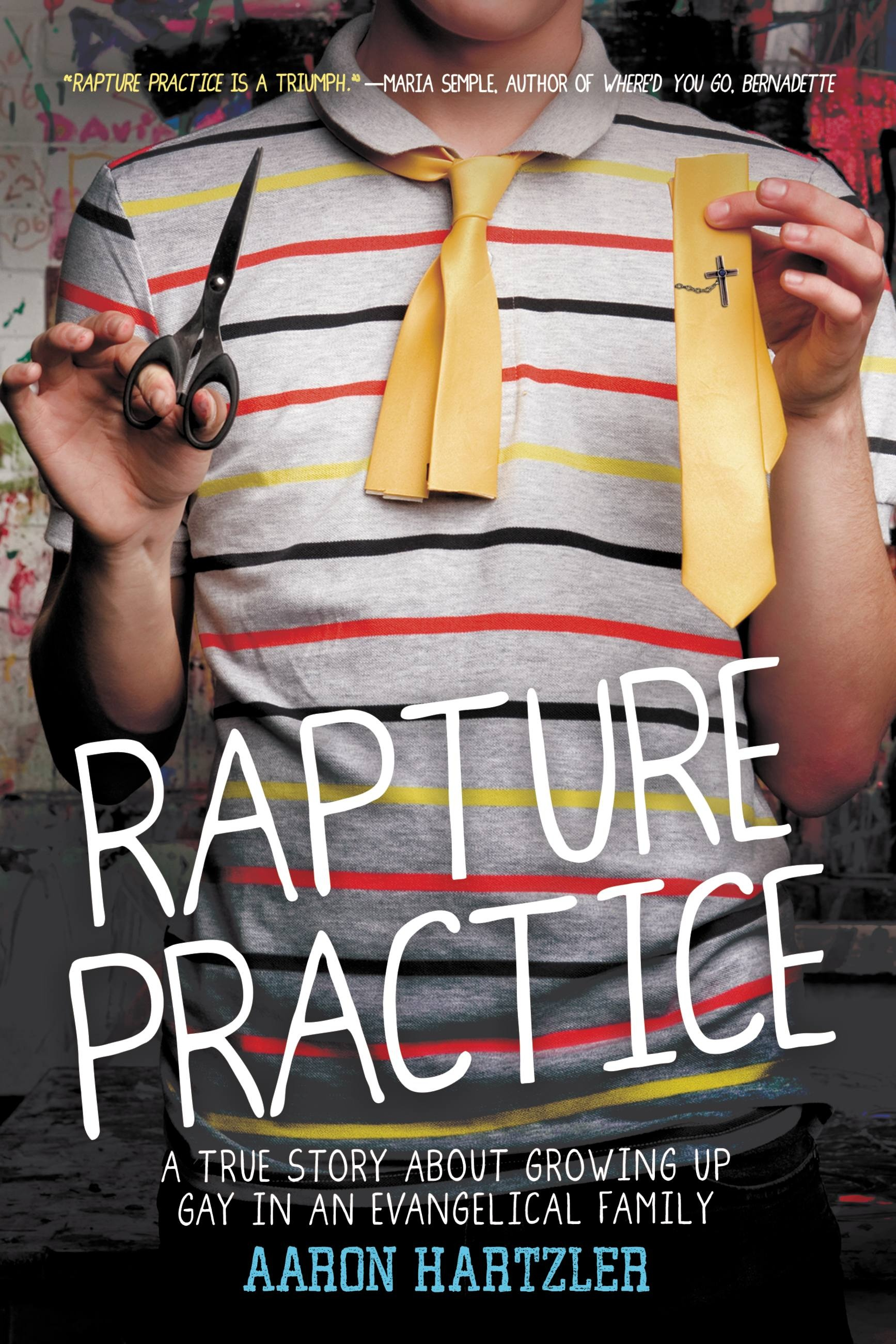 Rapture Practice by Aaron Hartler