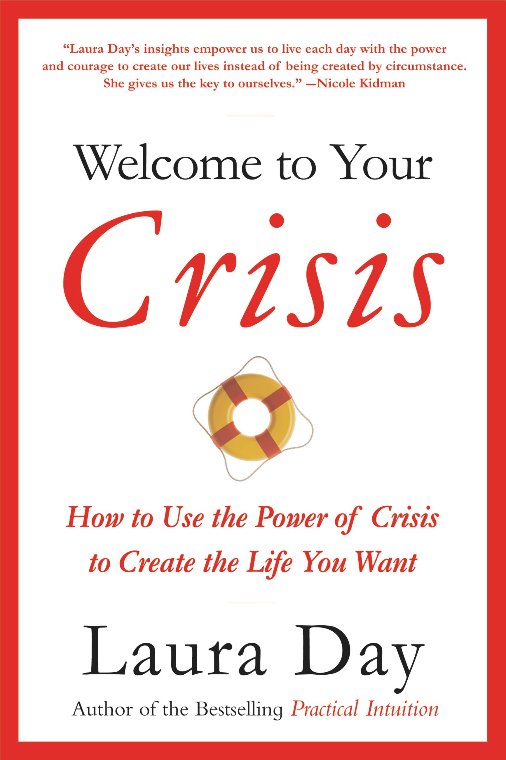 Welcome to Your Crisis