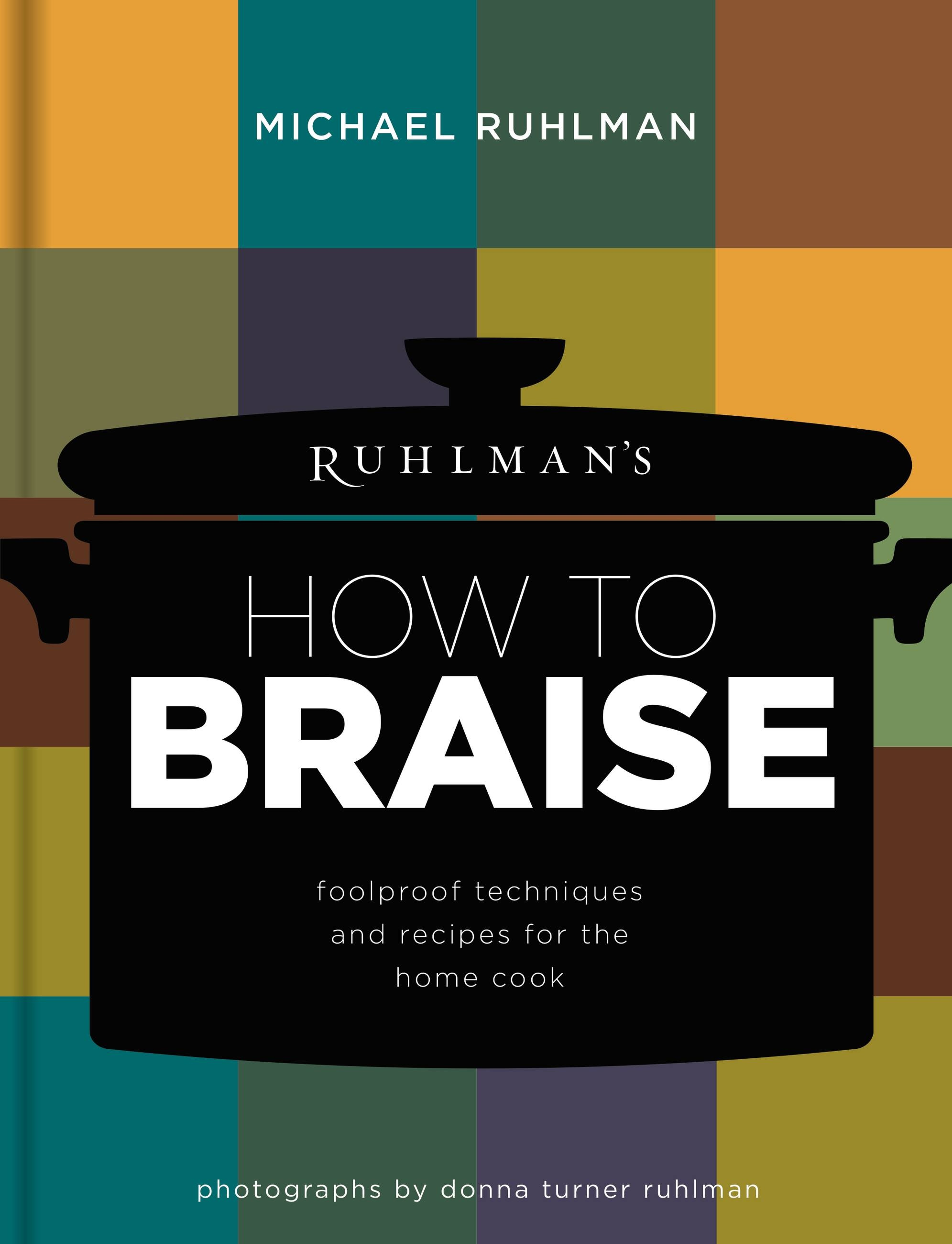 Ruhlman's How to Braise
