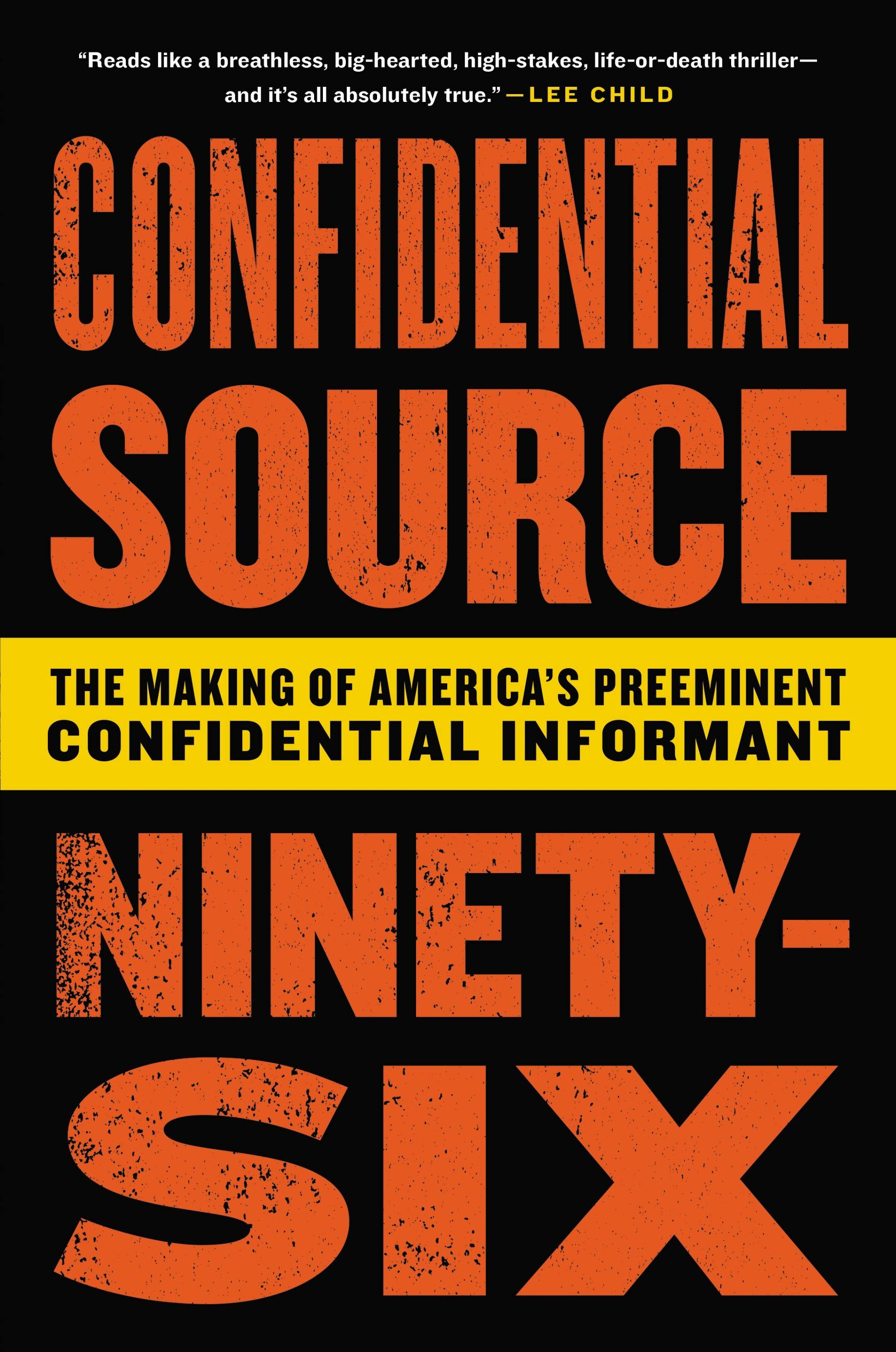 Confidential Source Ninety-Six