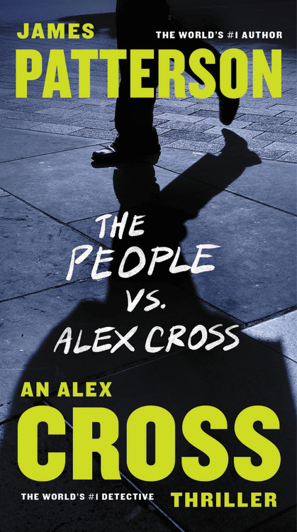 The People Vs Alex Cross Hachette Book Group
