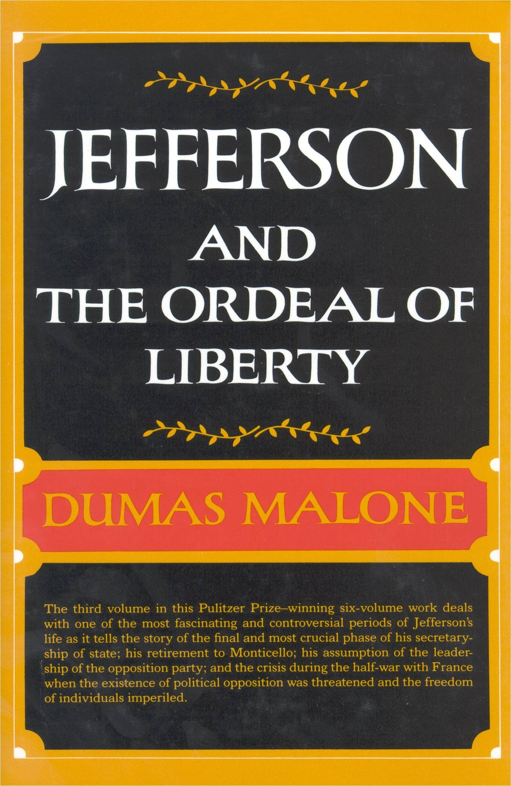 Jefferson and the Ordeal of Liberty - Volume III