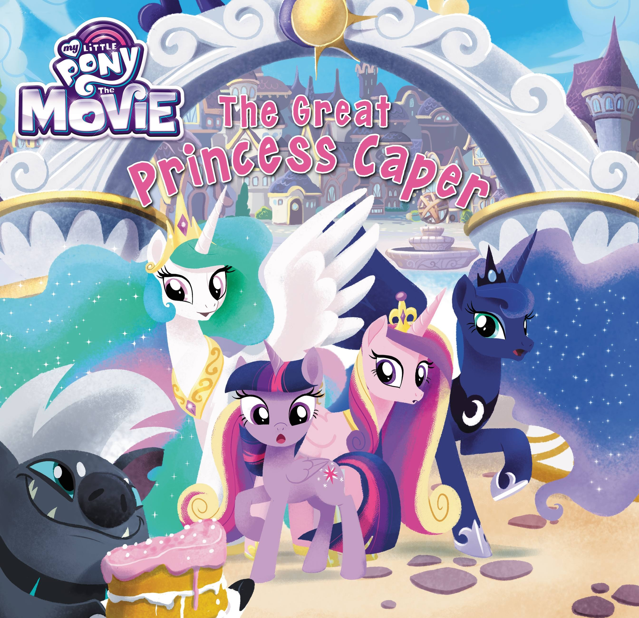 My Little Pony The Movie The Great Princess Caper