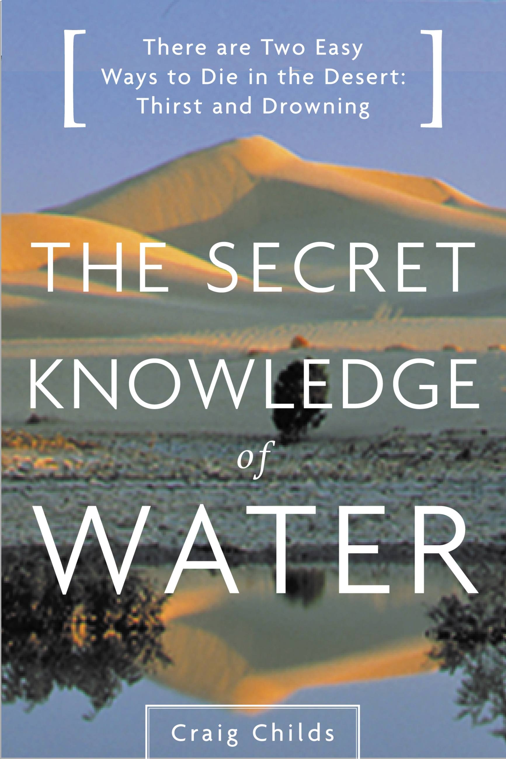 Secret Knowledge of Water, The