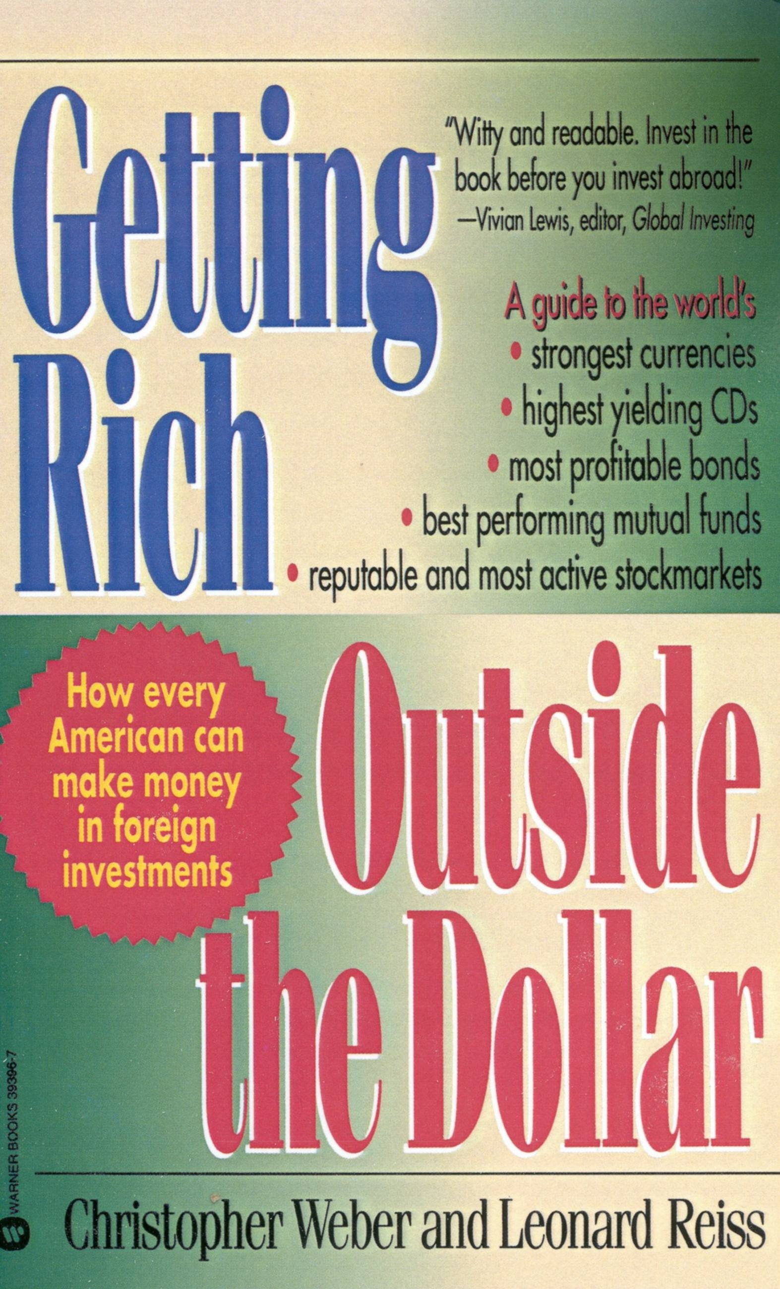 Getting Rich Outside the Dollar