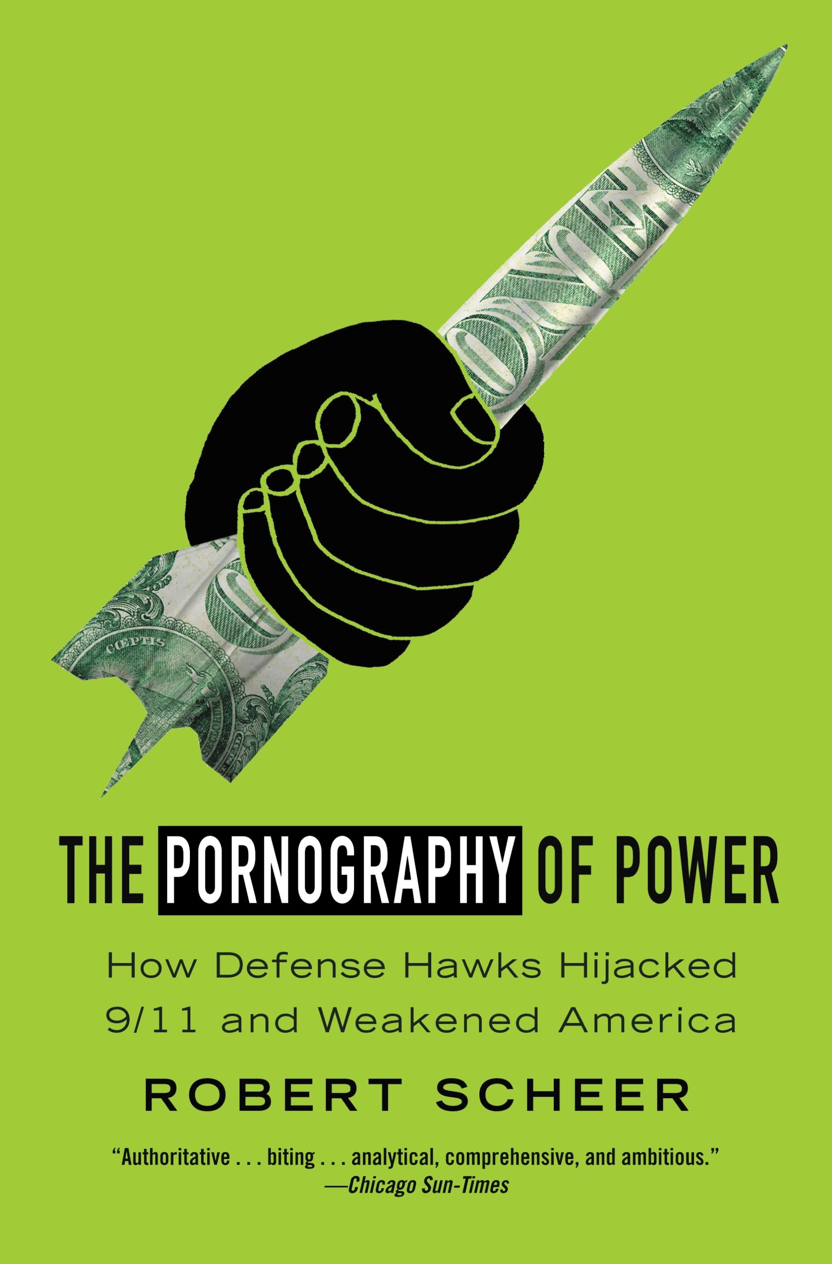 The Pornography of Power