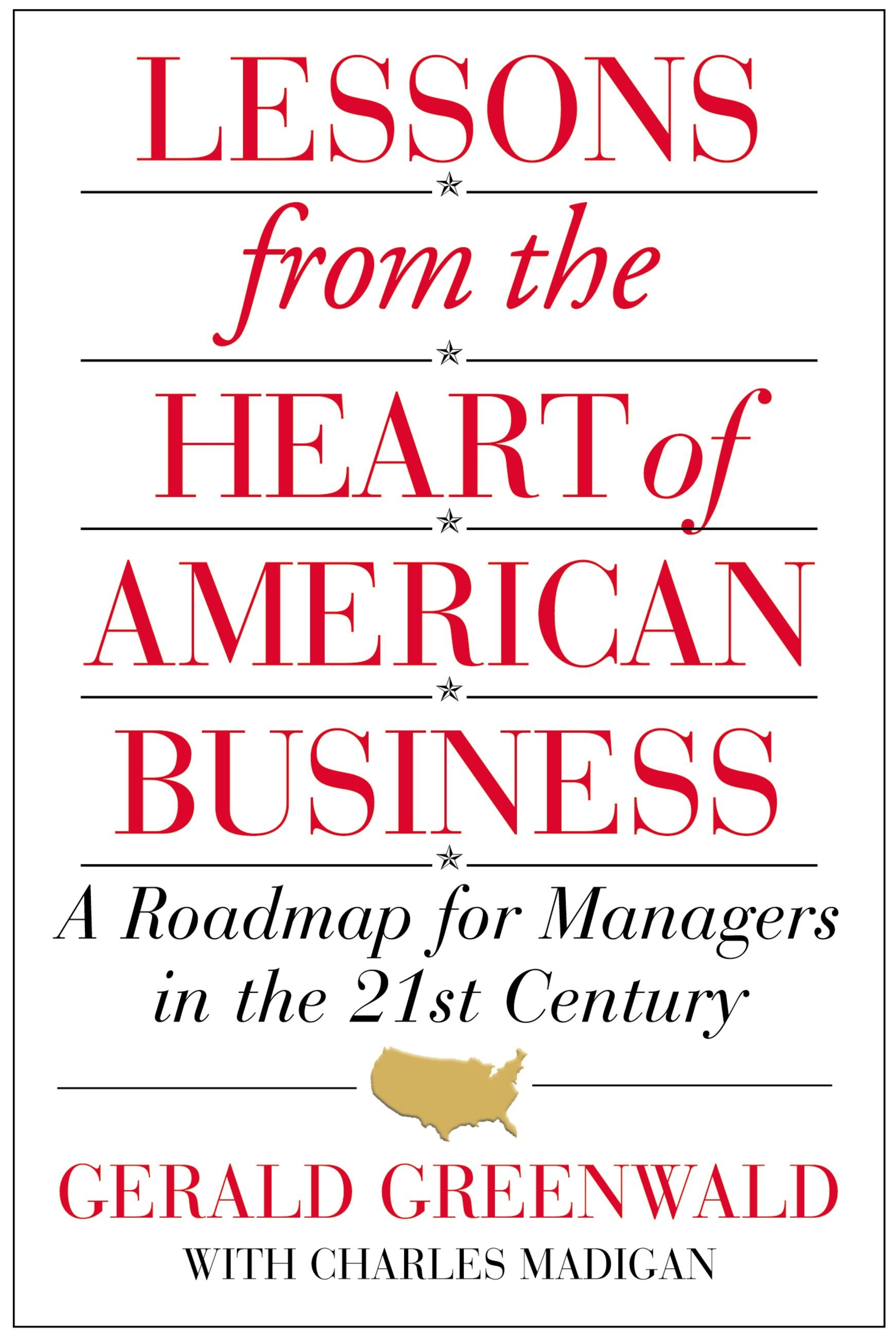 Lessons from the Heart of American Business