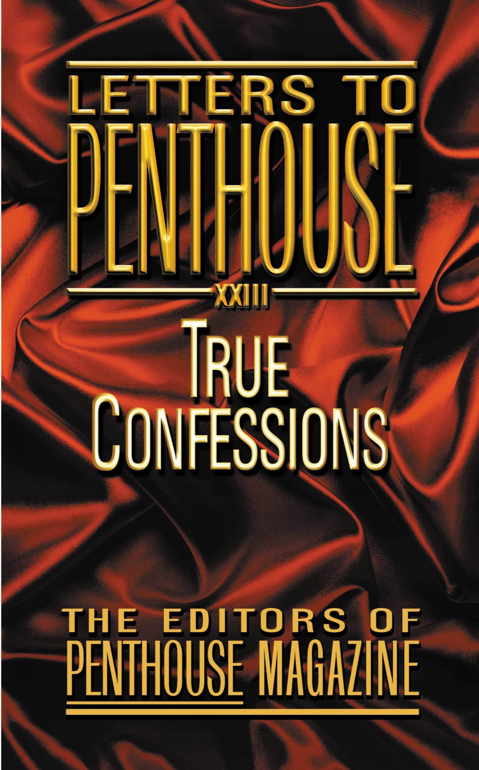 Letters to Penthouse XXIII
