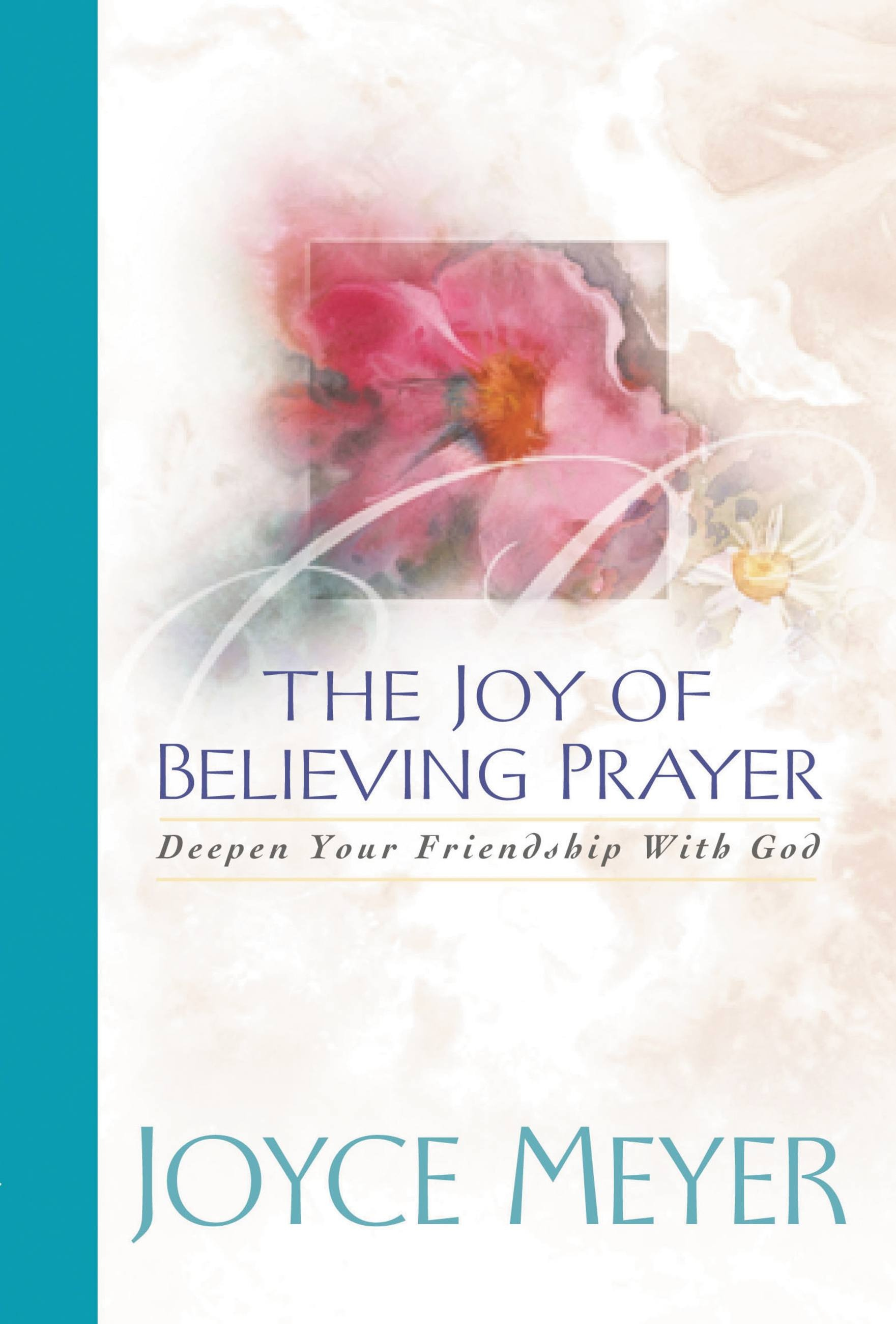 The Joy of Believing in Prayer