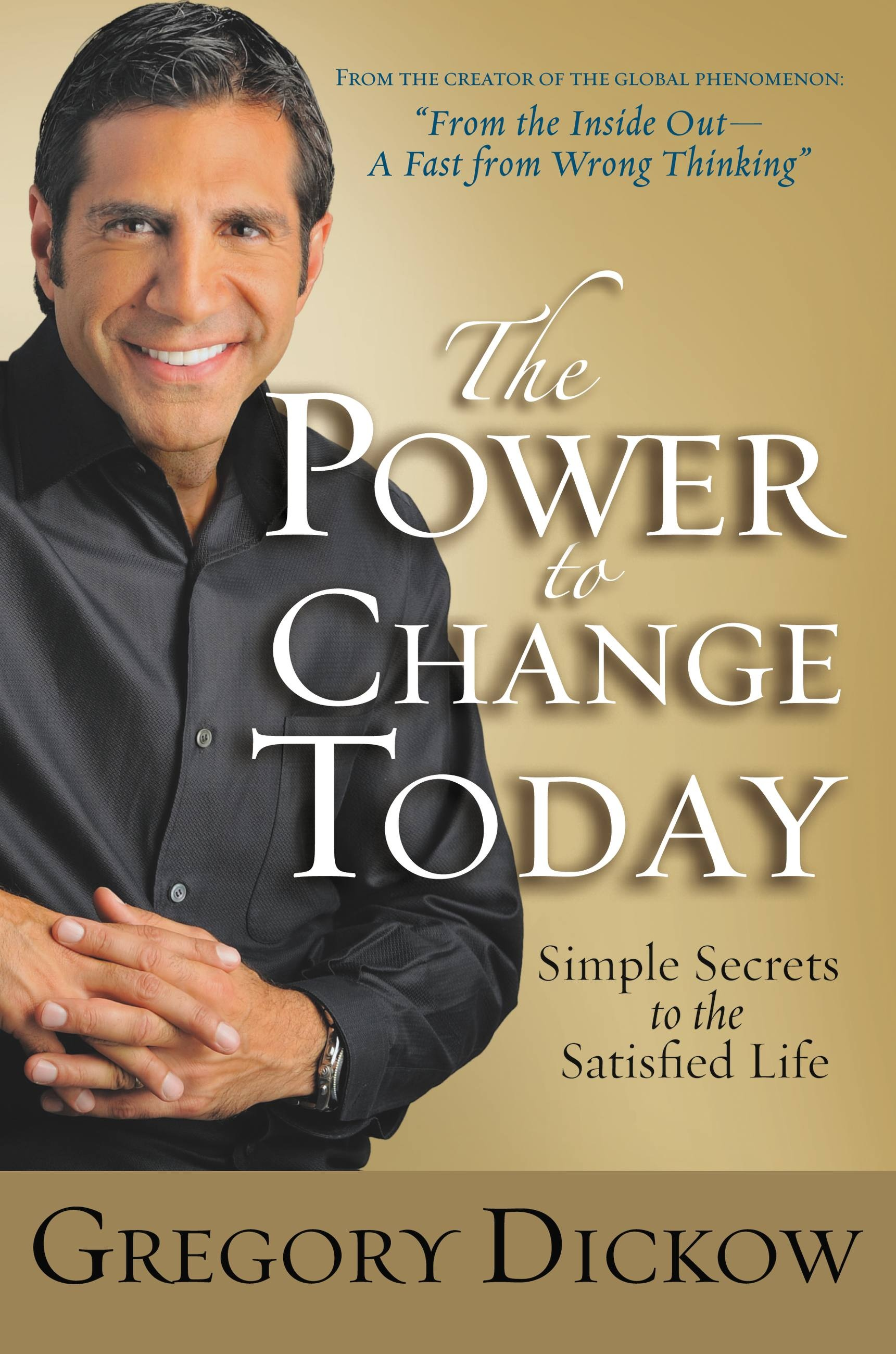 The Power to Change Today