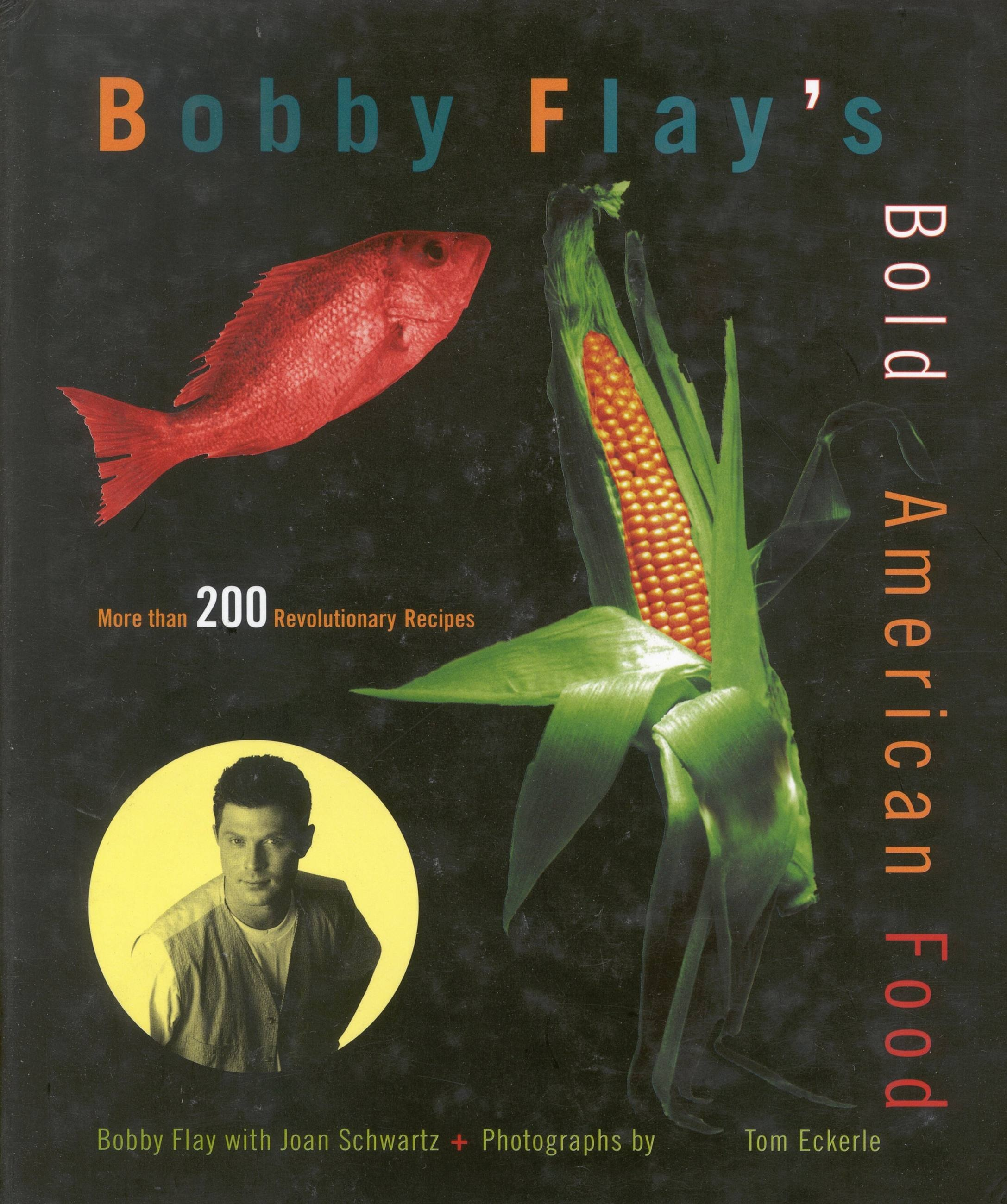 Bobby Flay's Bold American Food