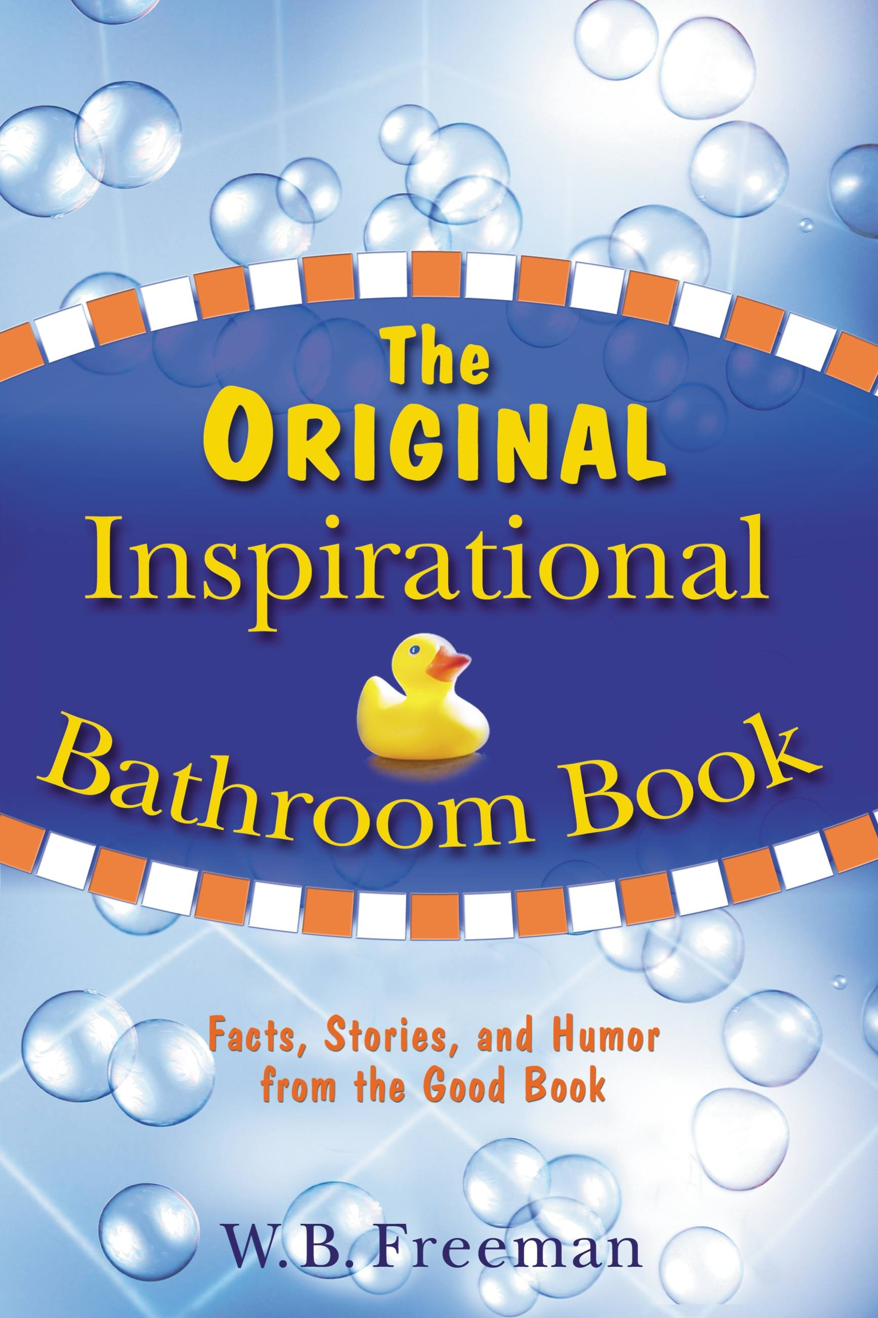 The Original Inspirational Bathroom Book