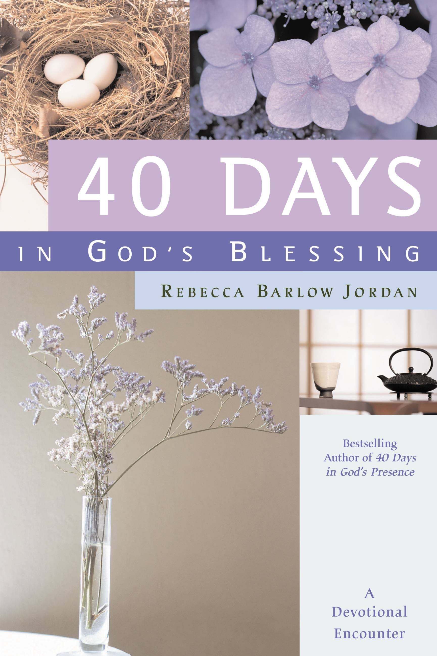40 Days in God's Blessing