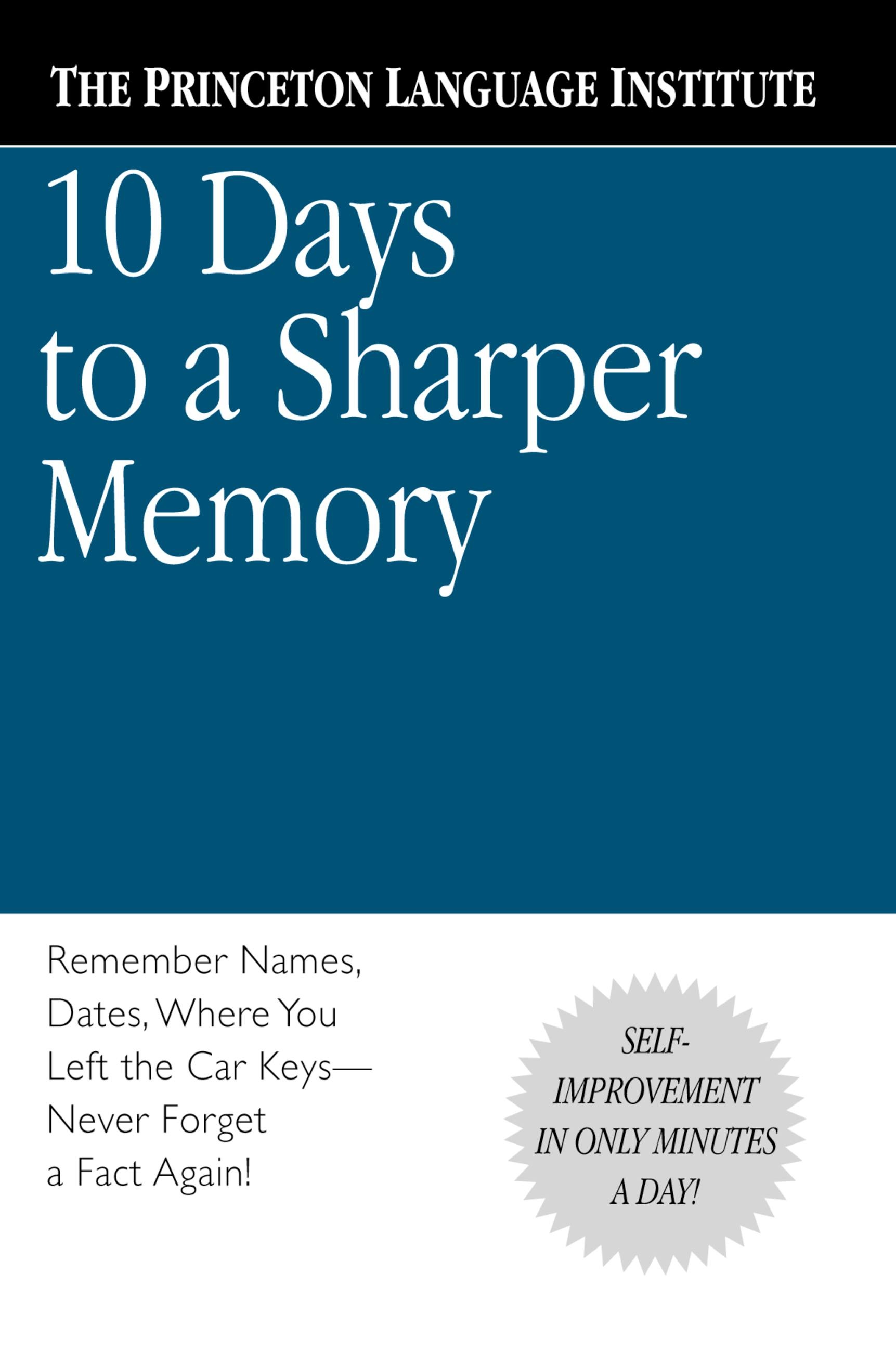 10 Days to a Sharper Memory