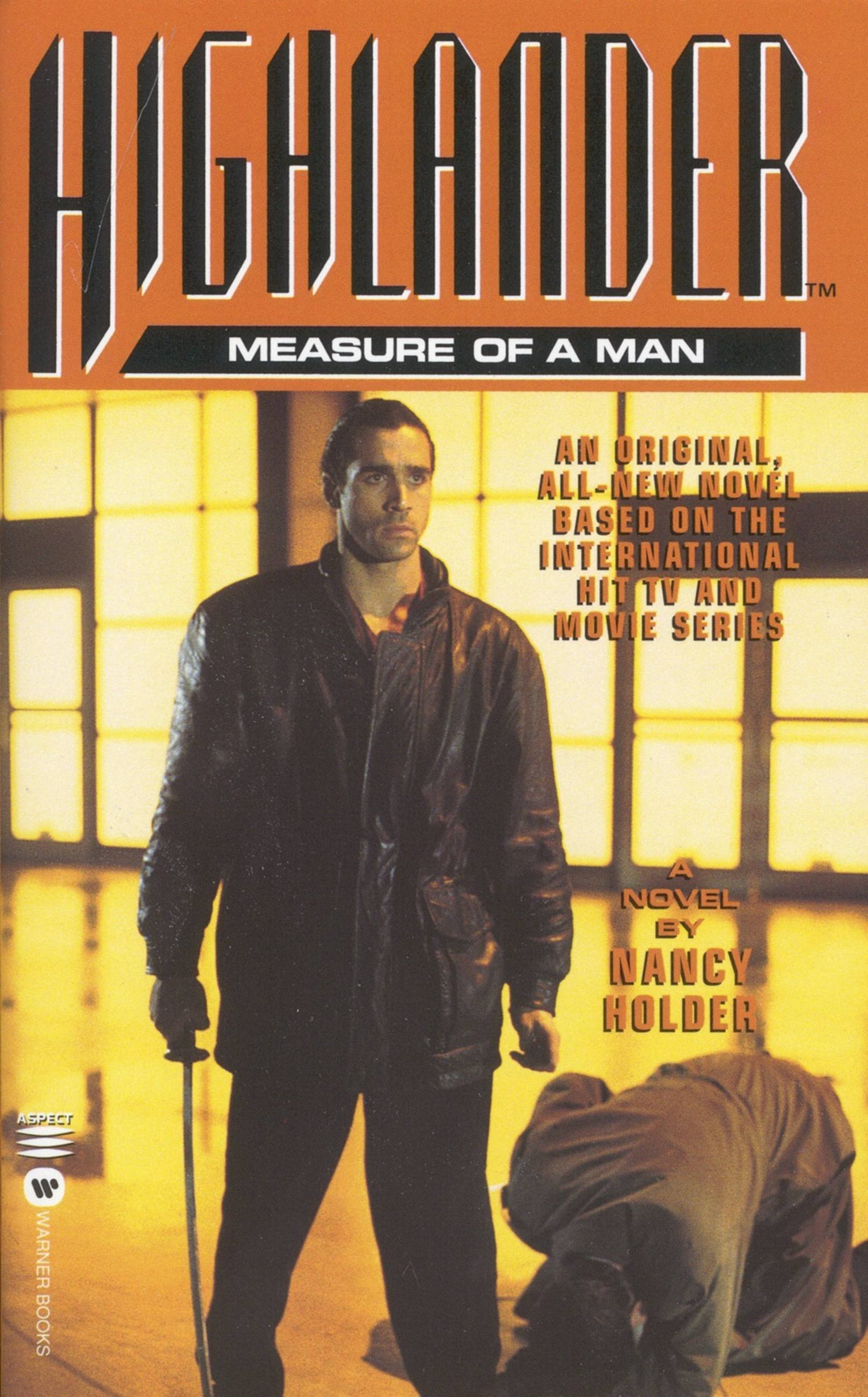 Highlander(TM): The Measure of a Man