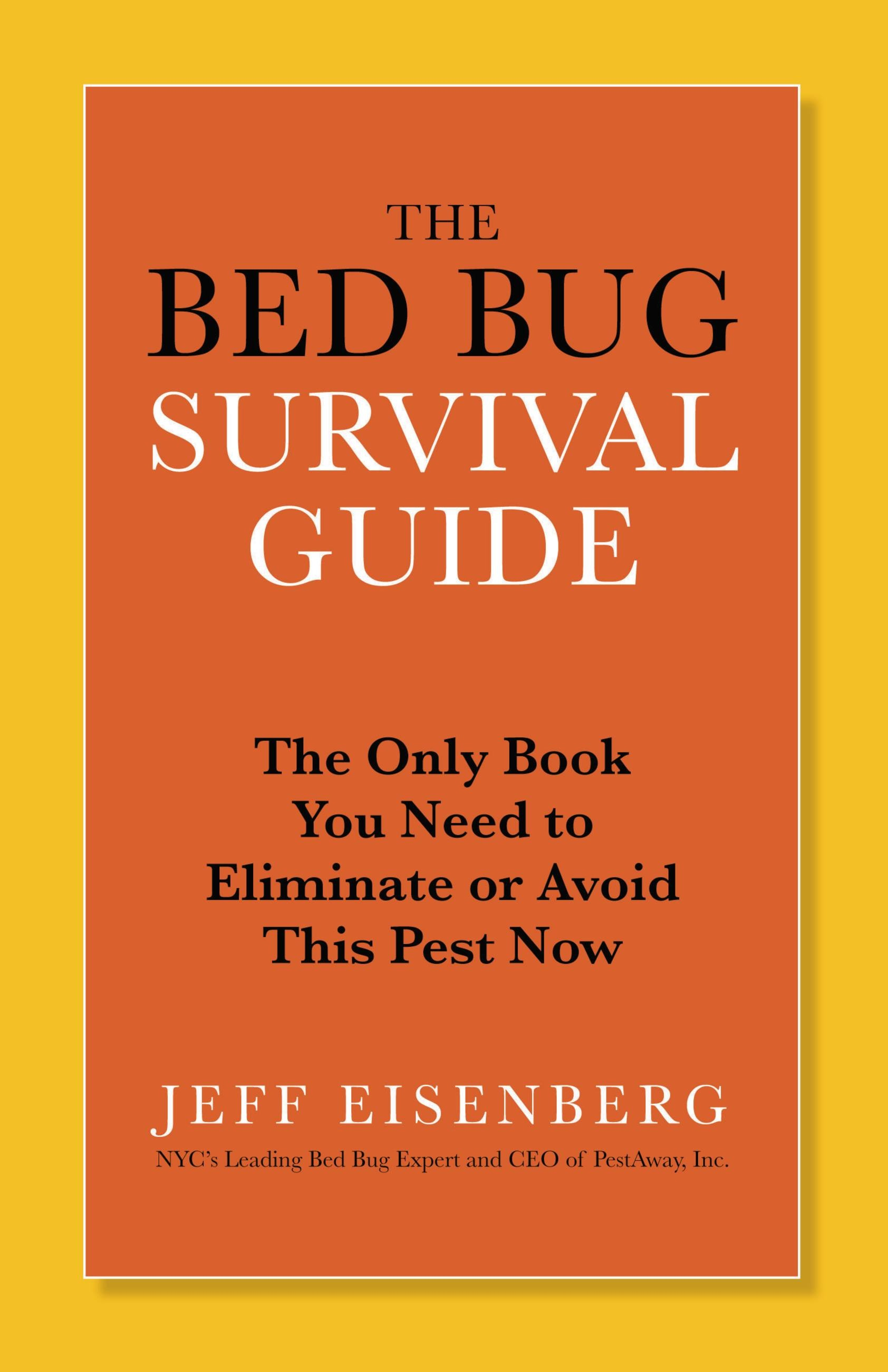 The Bed Bug Survival Guide