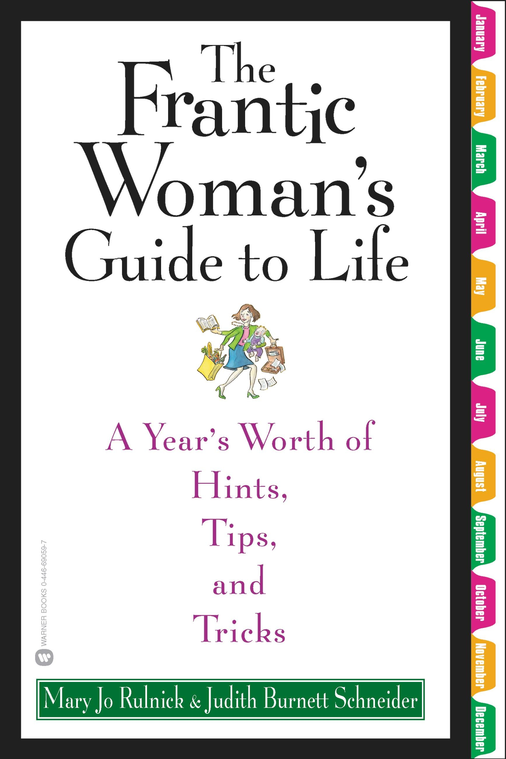 The Frantic Woman's Guide to Life