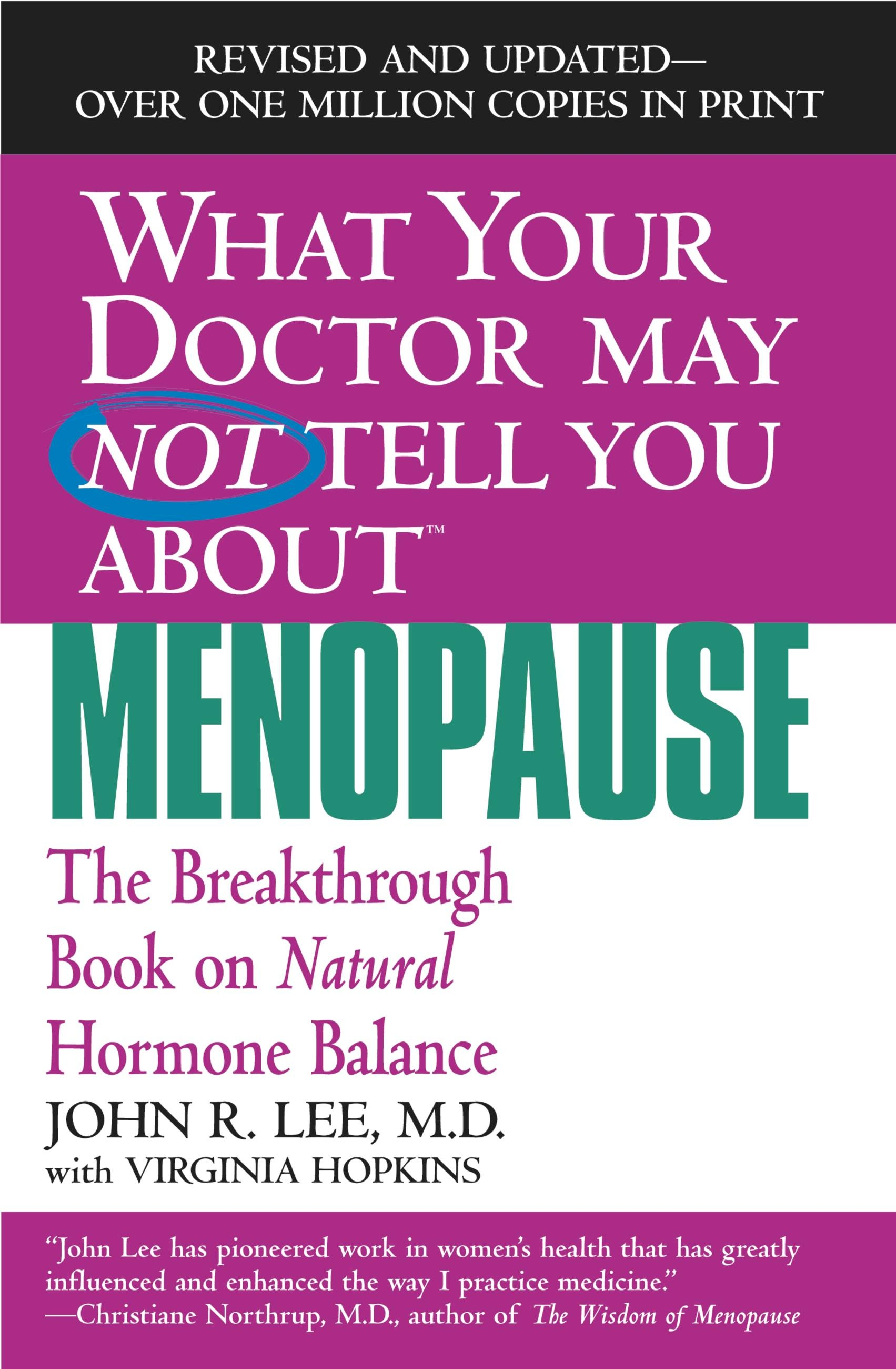 What Your Doctor May Not Tell You About Menopause (TM)