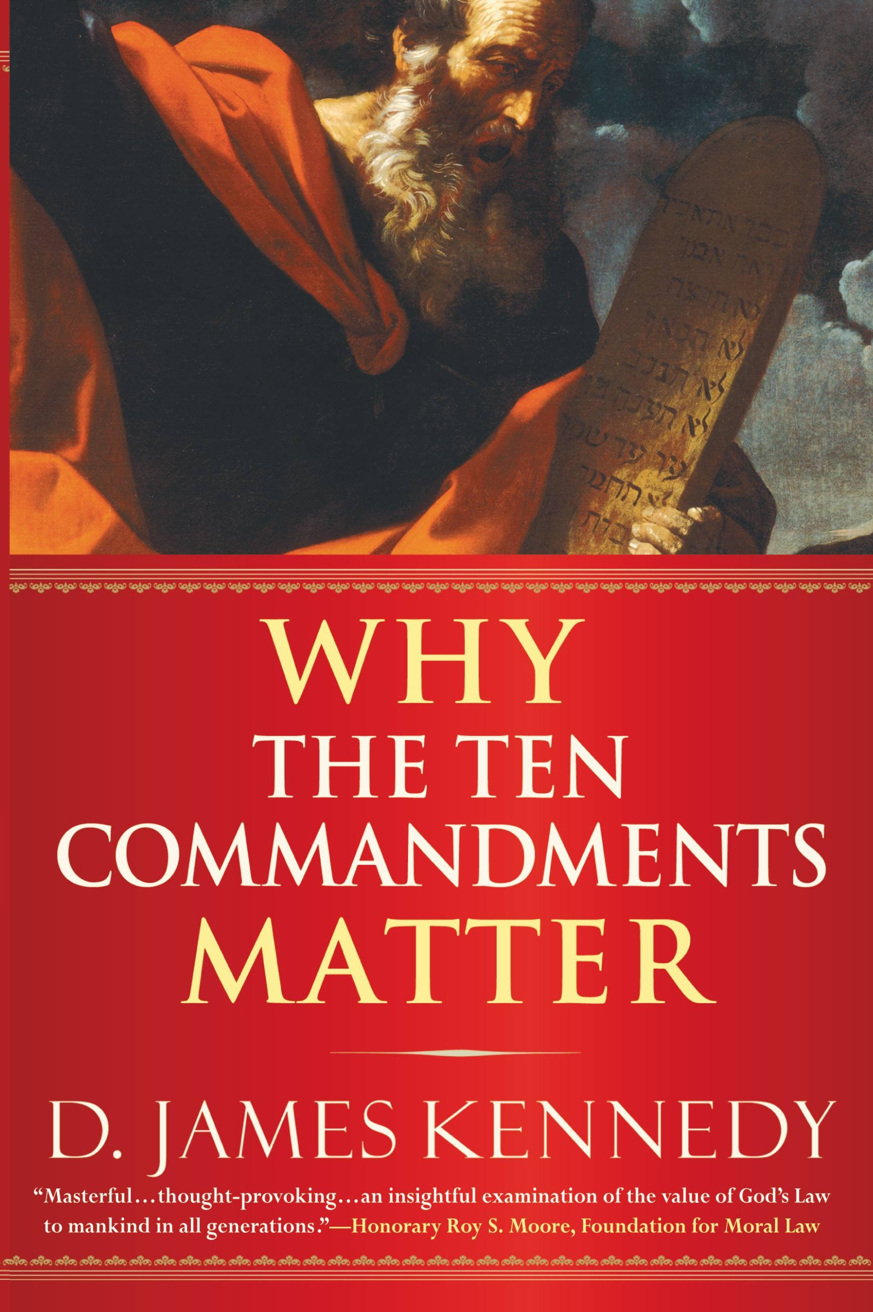 Why the Ten Commandments Matter