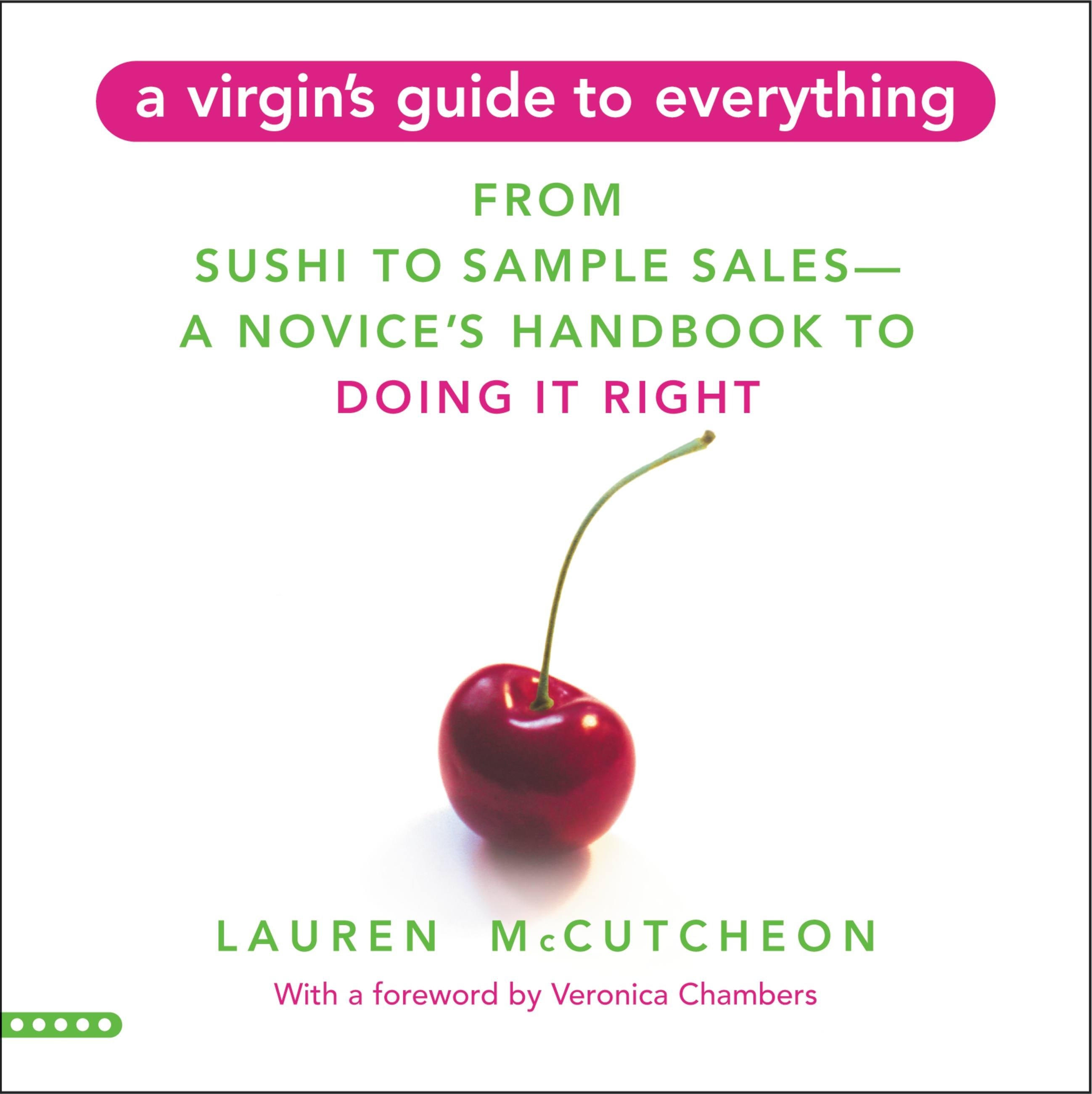 A Virgin's Guide to Everything