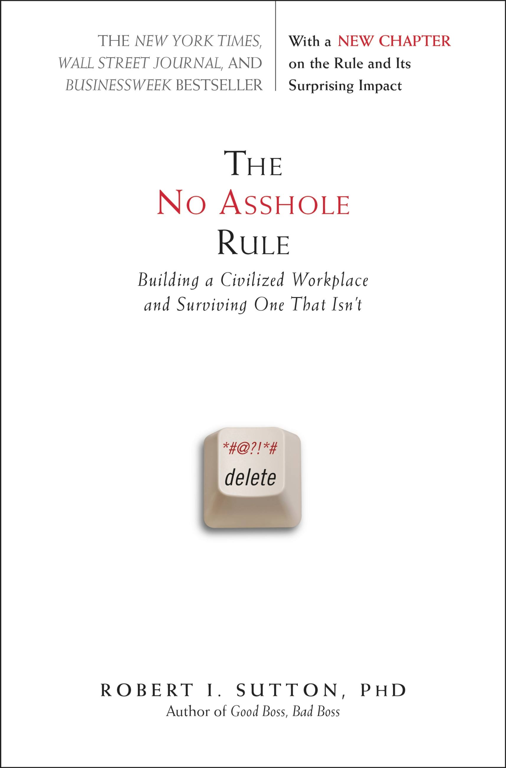 Image result for The No Asshole Rule by Sutton Robert I.