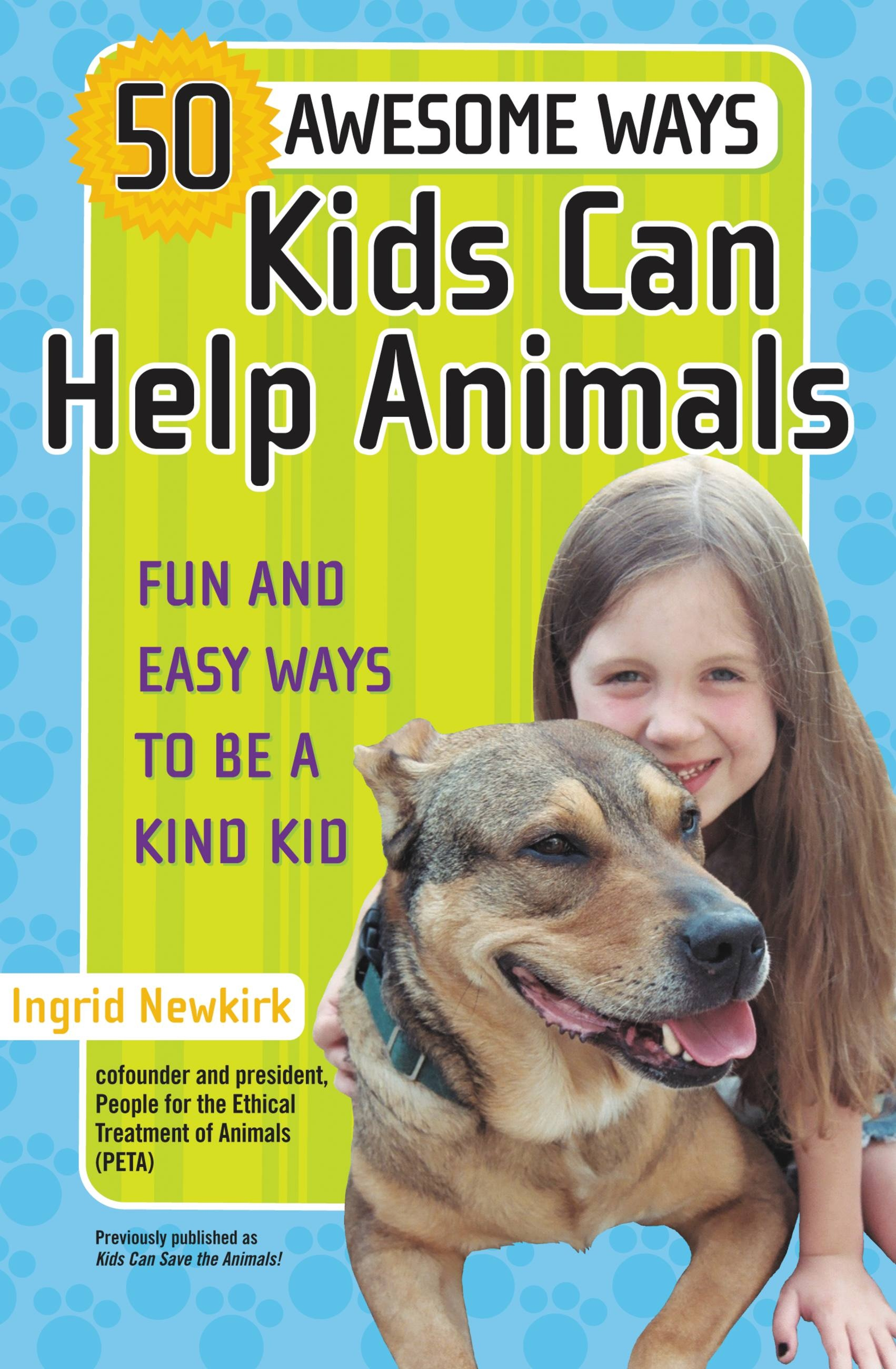 50 Awesome Ways Kids Can Help Animals
