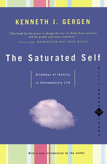 The Saturated Self
