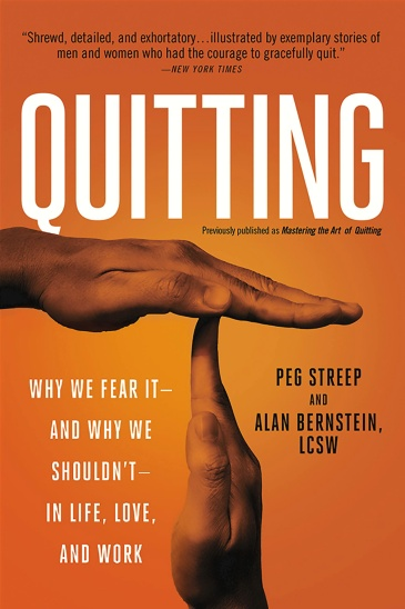 Quitting (previously published as Mastering the Art of Quitting)