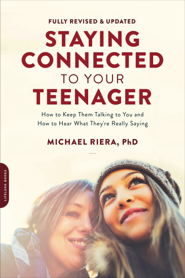 Staying Connected to Your Teenager, Revised Edition