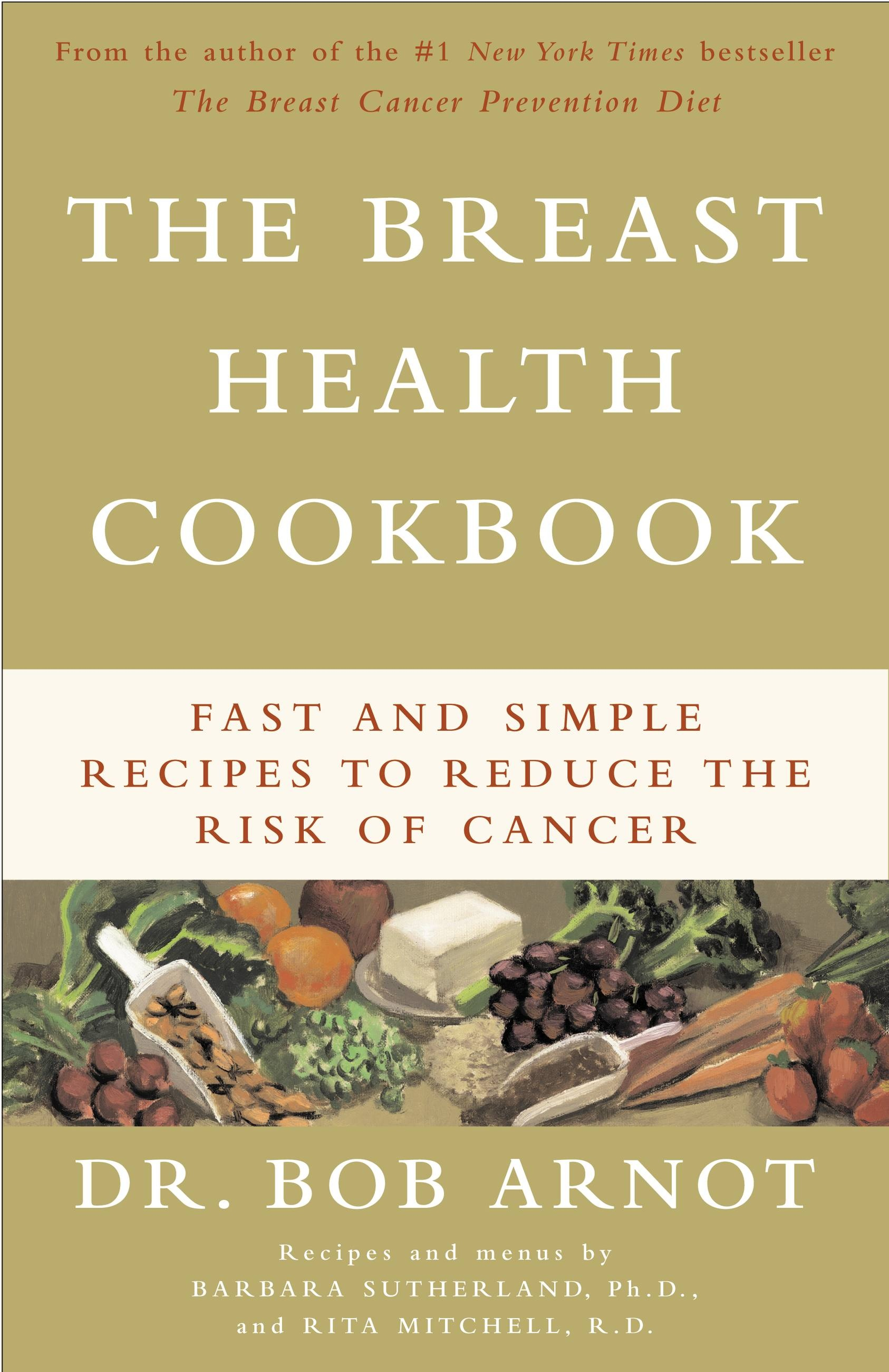 Breast Health Cookbook, The