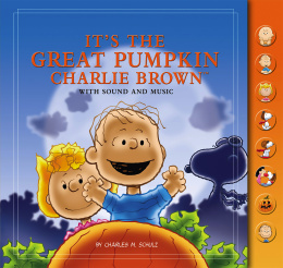 It's The Great Pumpkin, Charlie Brown: With Sound and Music