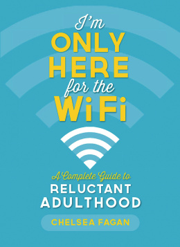 I'm Only Here for the WiFi