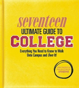 Seventeen Ultimate Guide to College