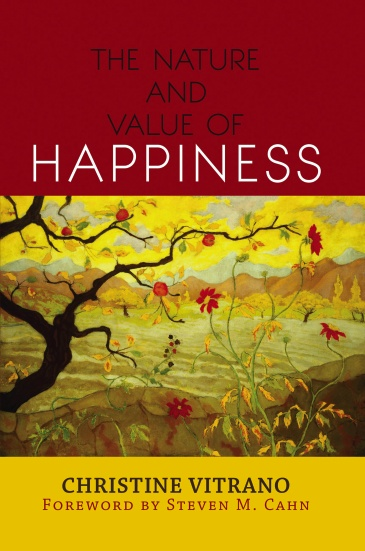 The Nature and Value of Happiness
