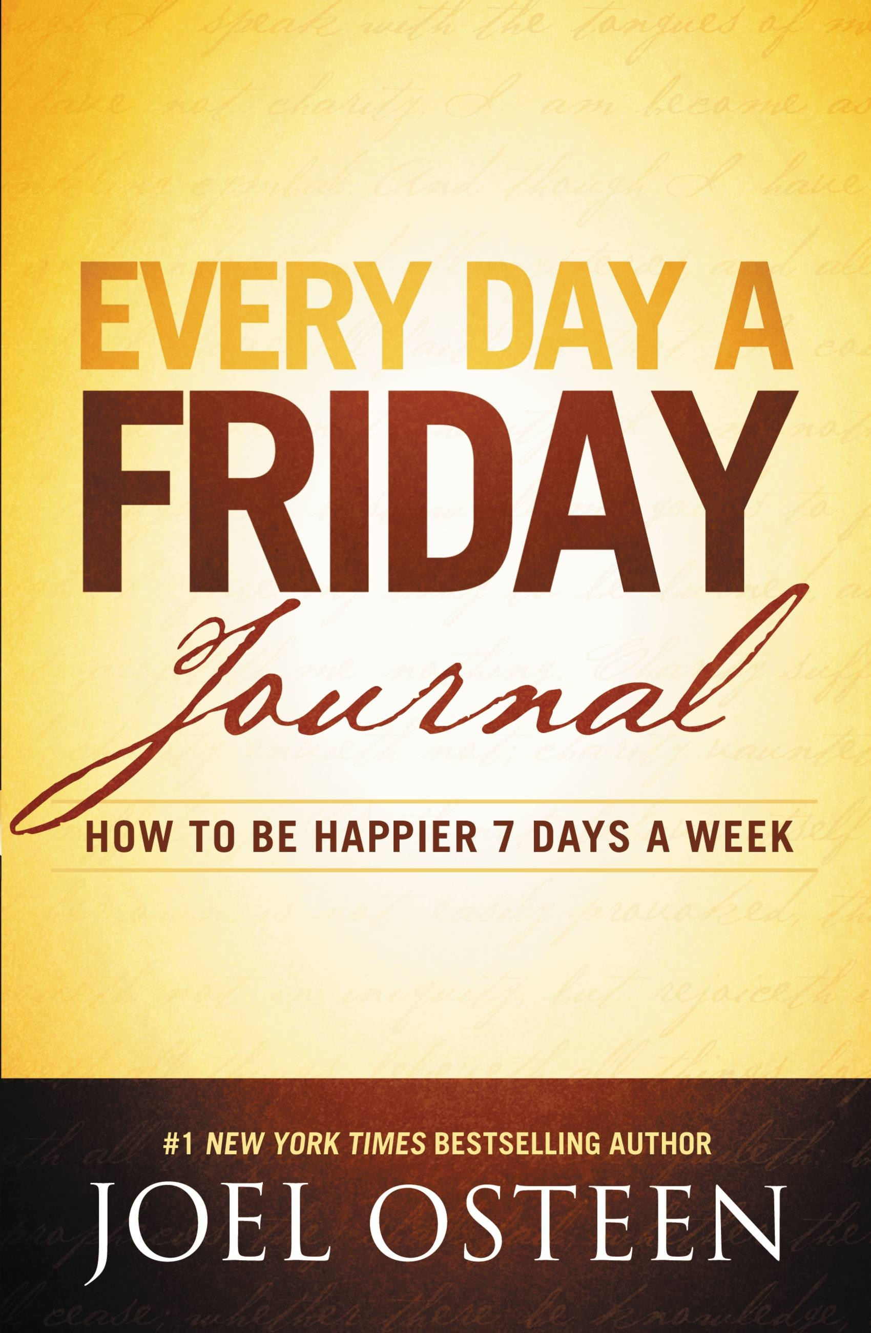 Every Day a Friday Journal