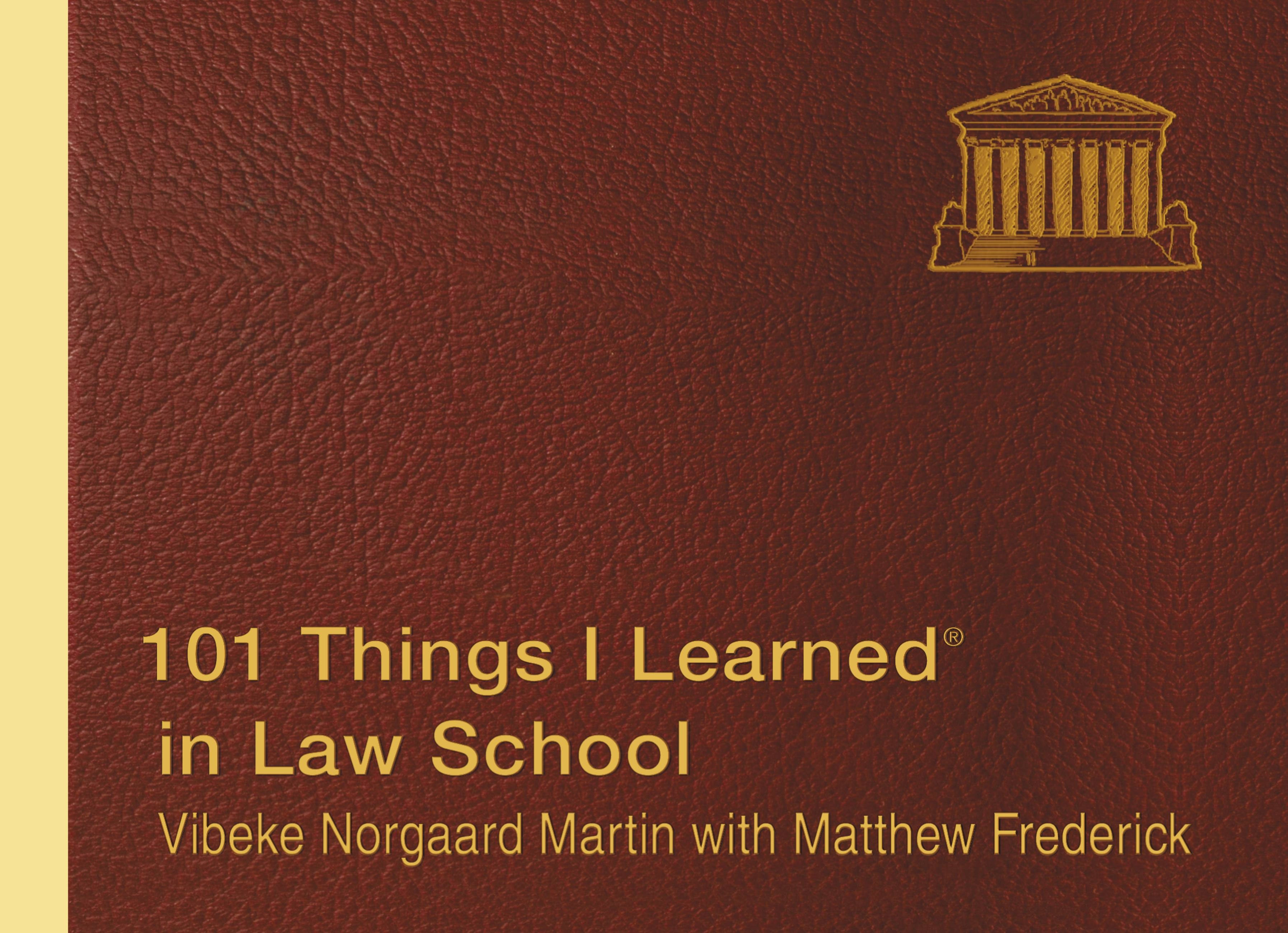 101 Things I Learned ® in Law School