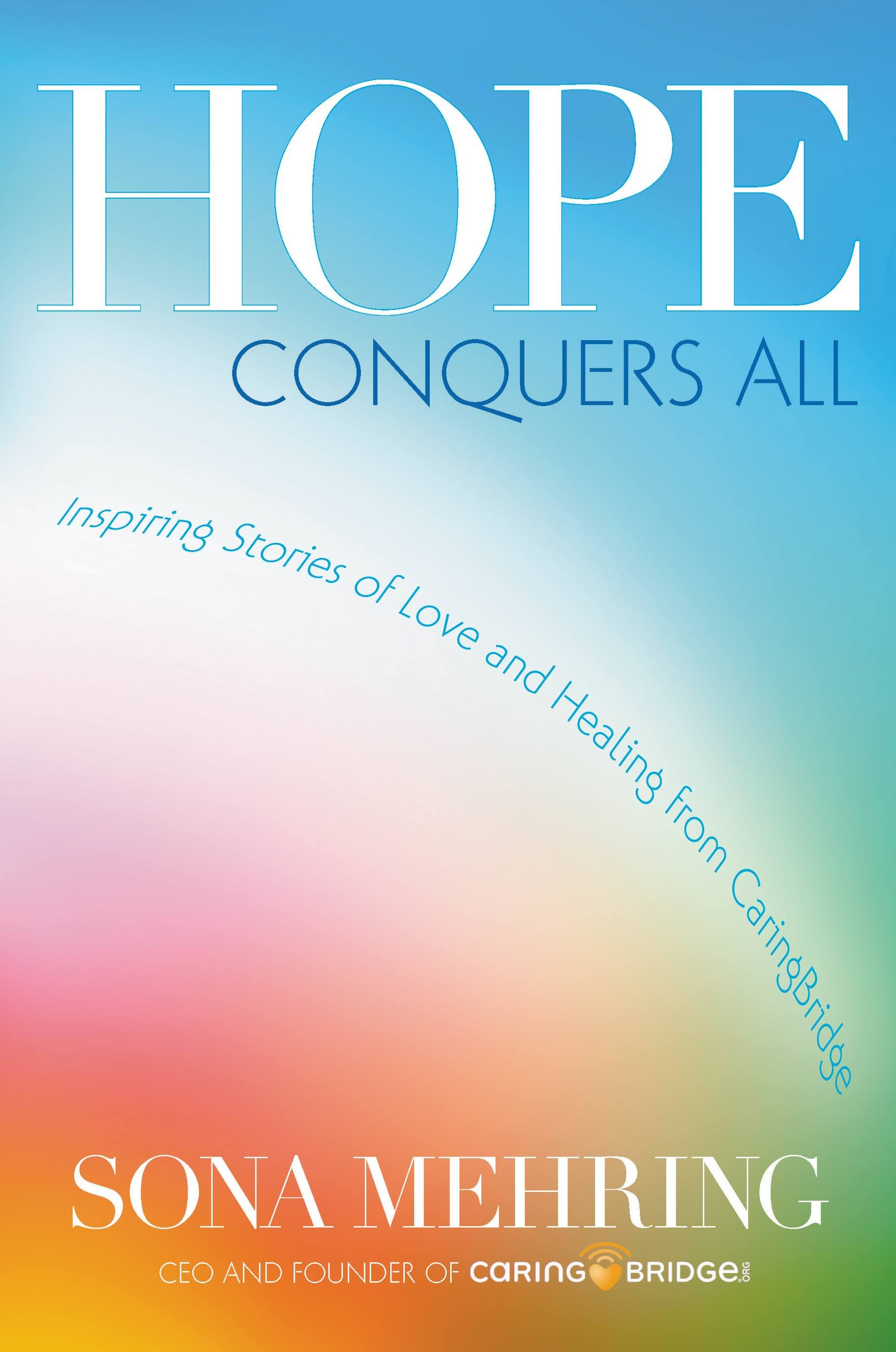 Hope Conquers All