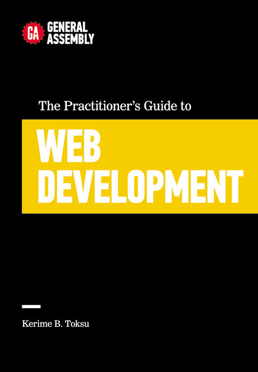 The Practitioner's Guide to Web Development