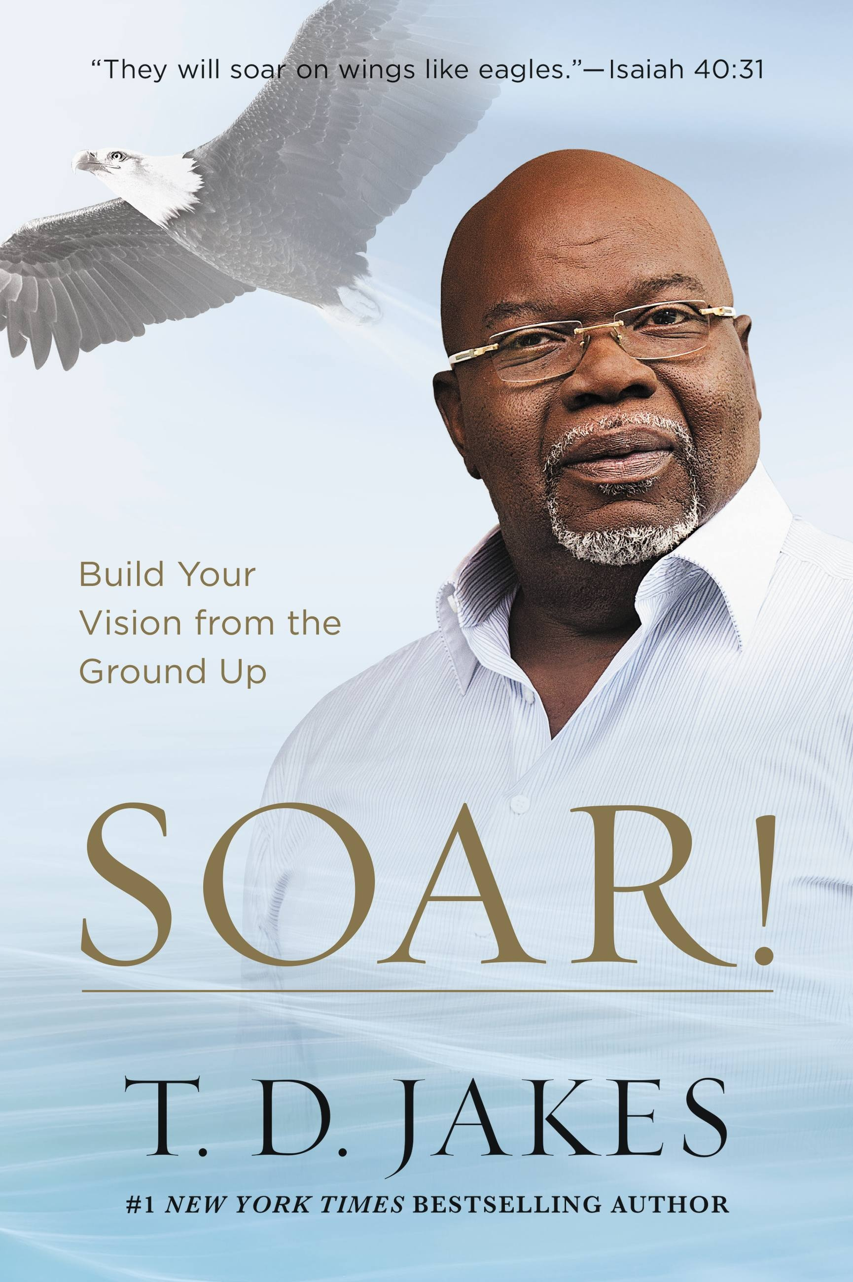 Soar - Bishop TD Jakes