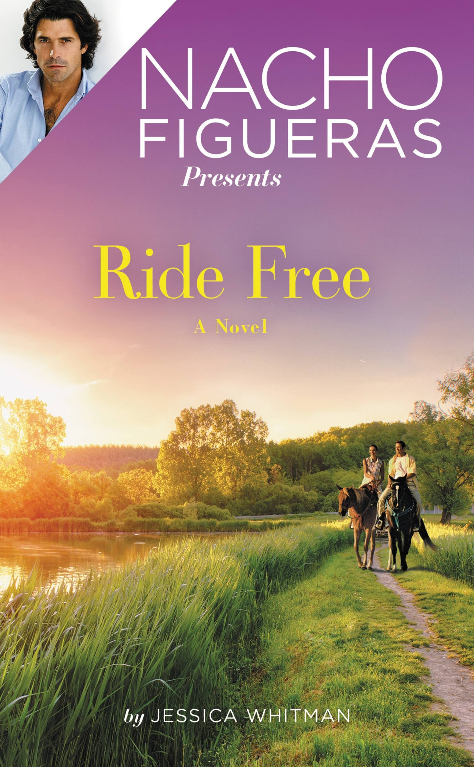 Nacho Figueras Presents: Ride Free