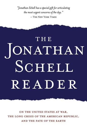The Jonathan Schell Reader