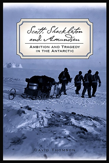 Scott, Shackleton, and Amundsen