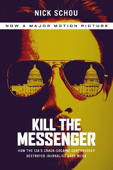 Kill the Messenger (Movie Tie-In Edition)
