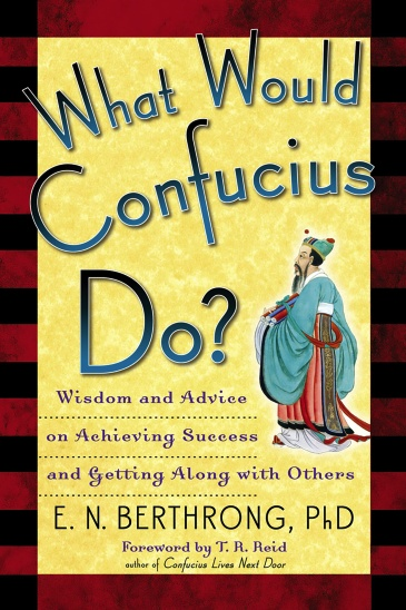 What Would Confucius Do?